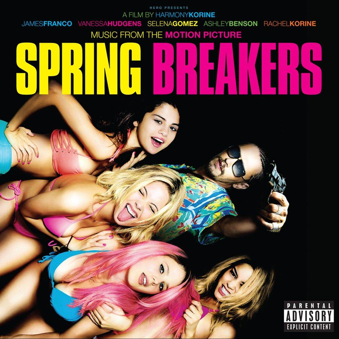 """Music From The Motion Picture 'Spring Breakers'"""