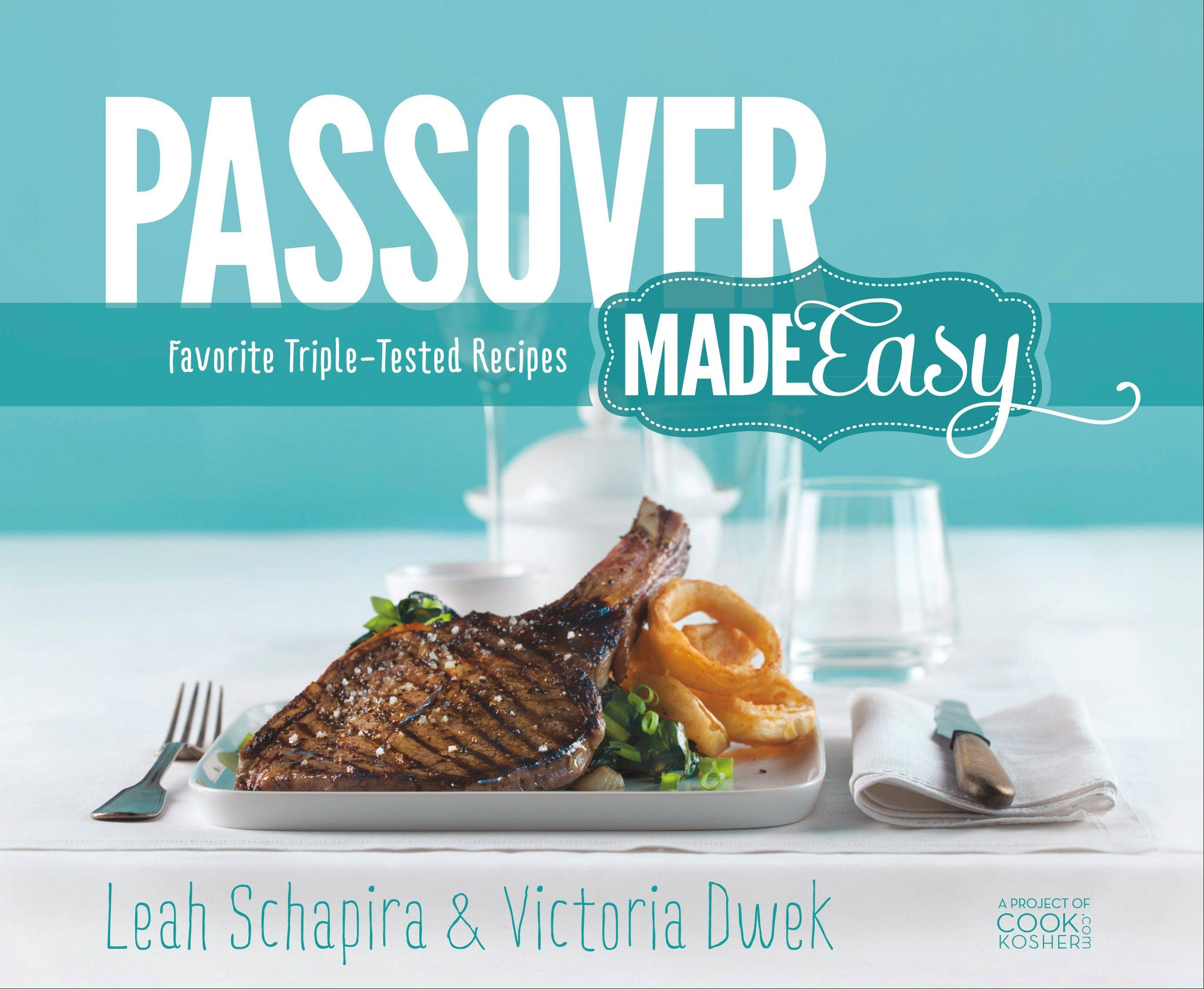From the Food Editor: New cookbook makes Passover easy