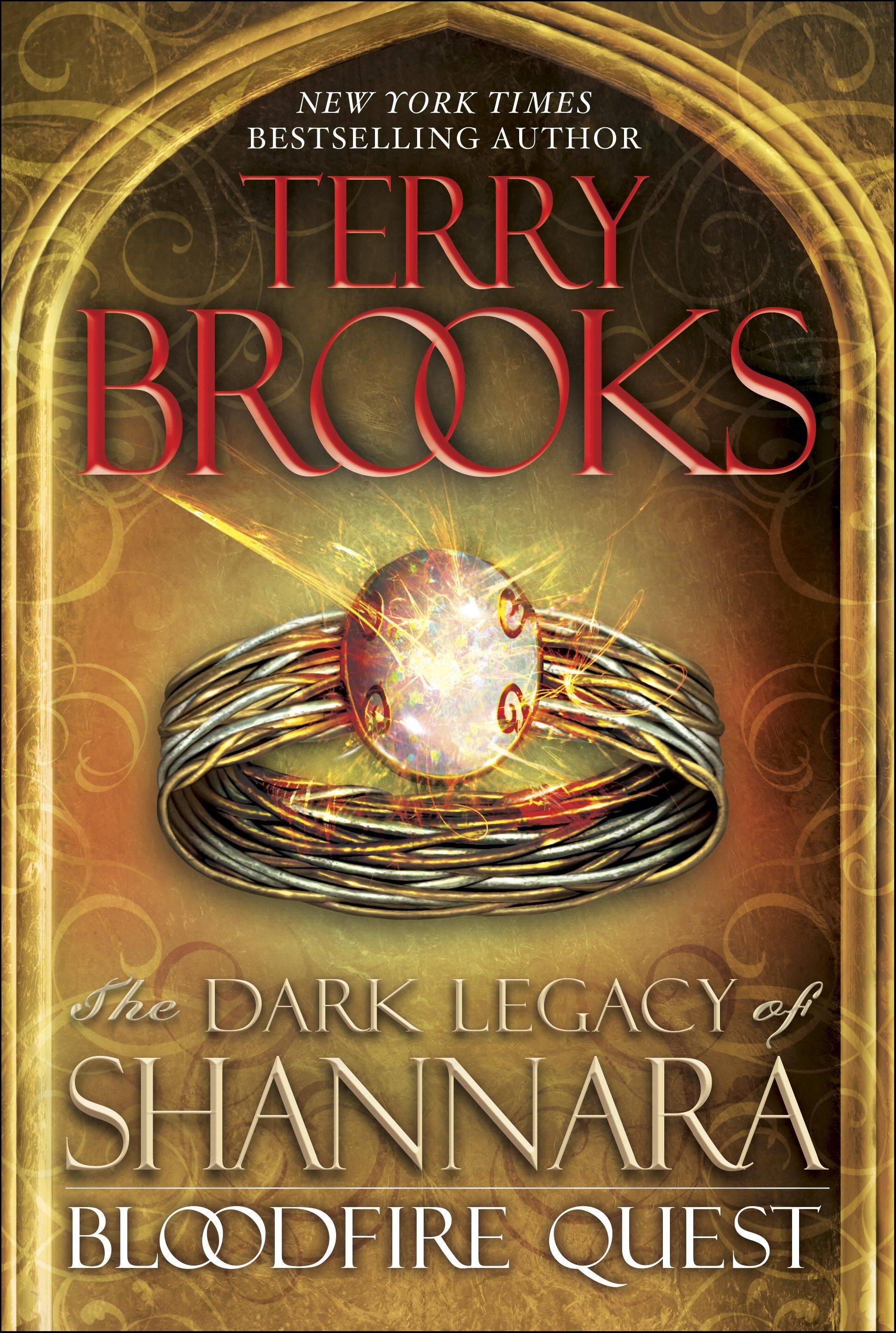 """Bloodfire Quest: The Dark Legacy of Shannara"" by Terry Brooks"