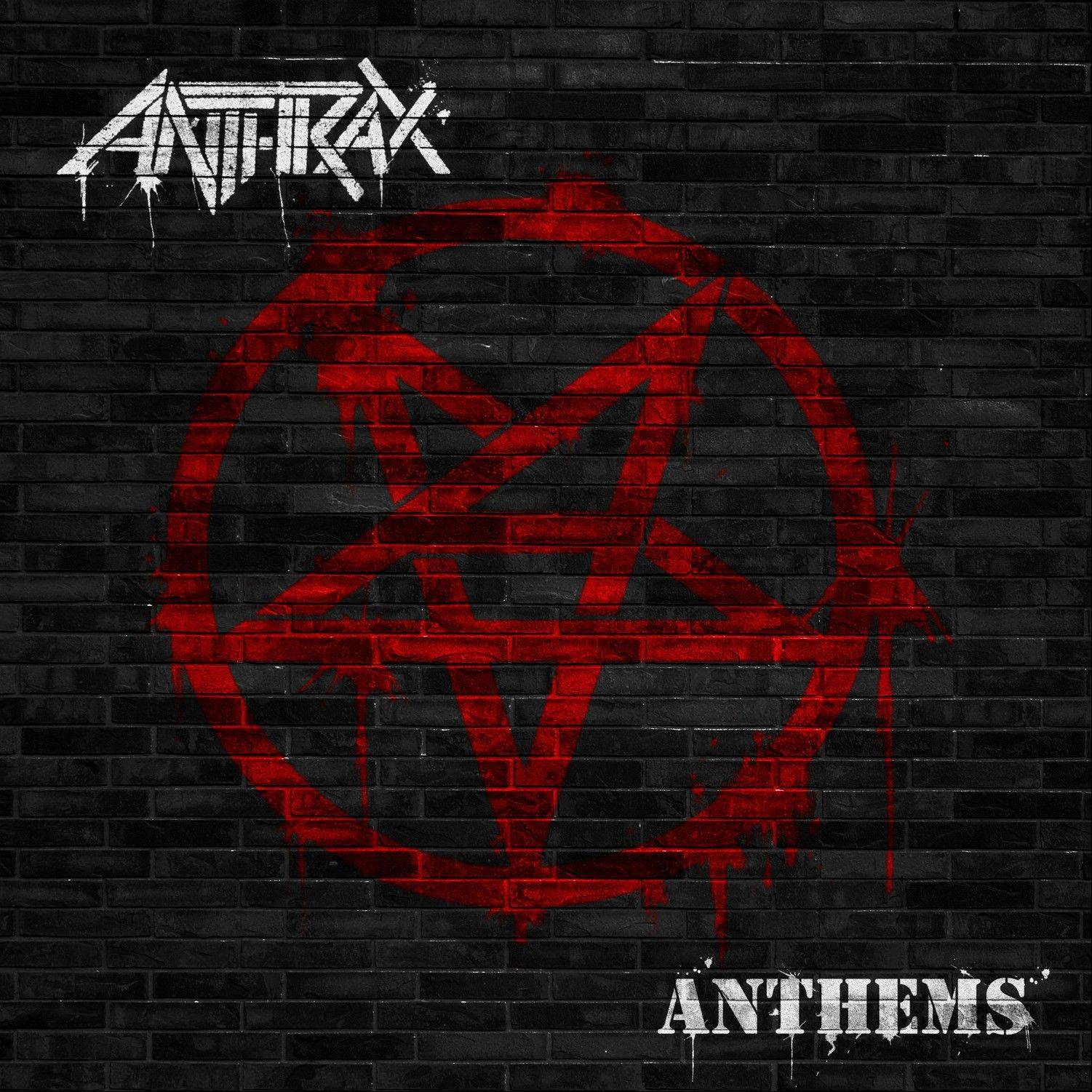 """Anthems"" by Anthrax"