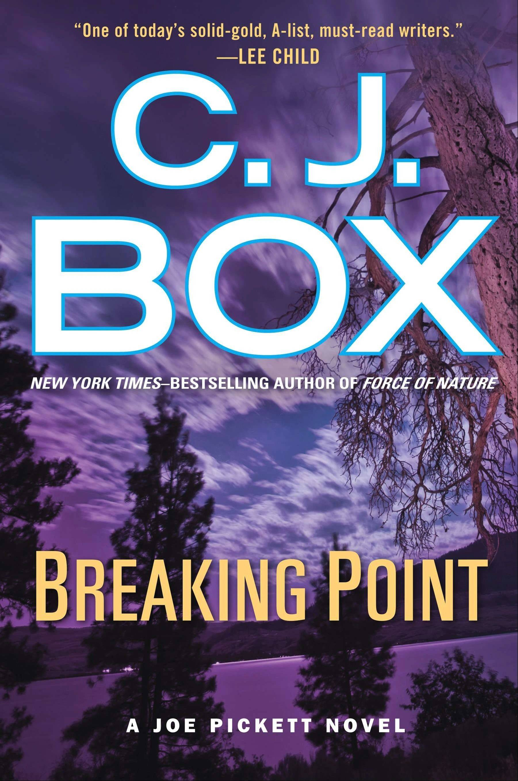 "C.J. Box's ""Breaking Point"""