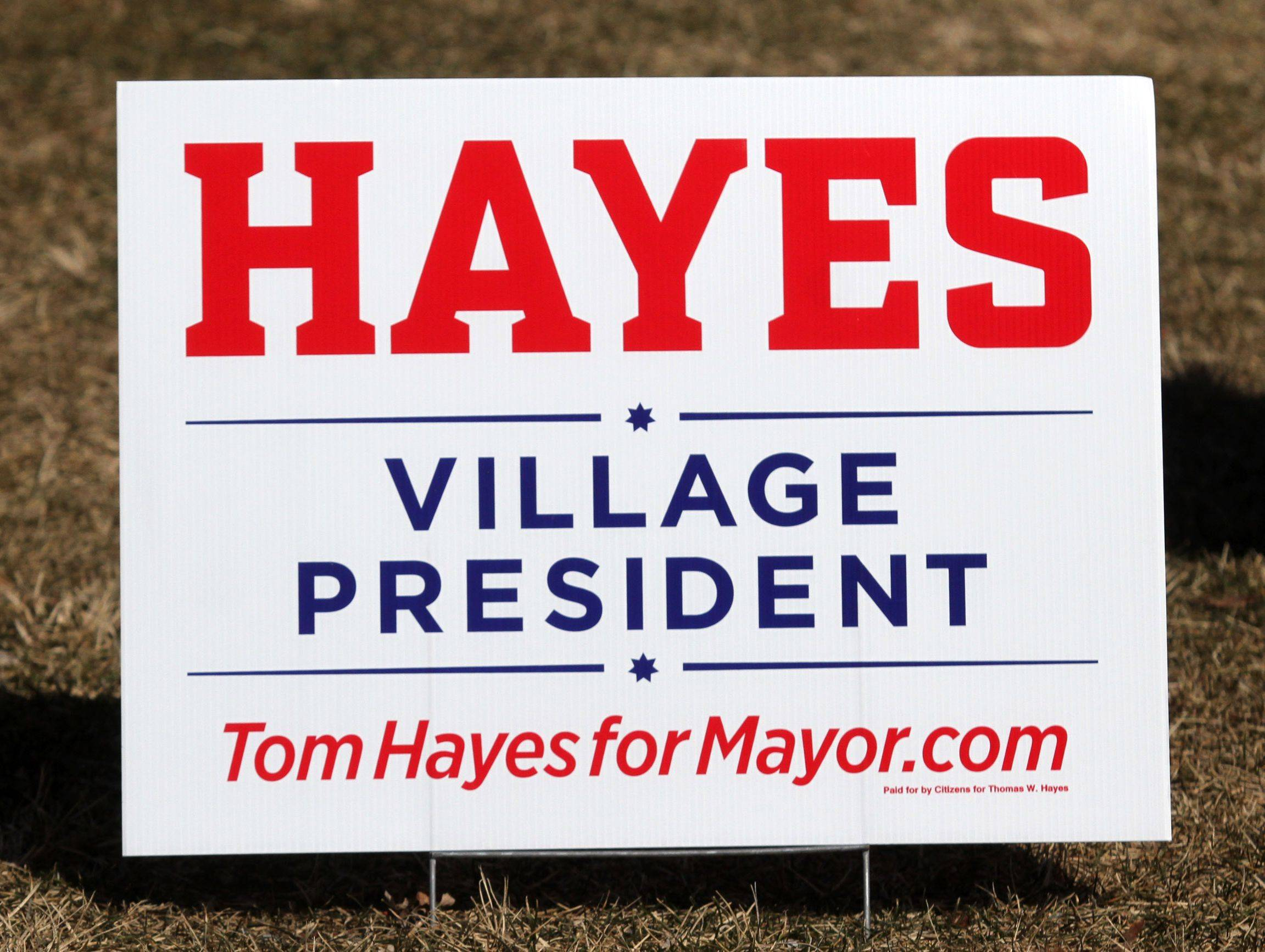 Tom Hayes' 2013 sign for Arlington Heights mayor.