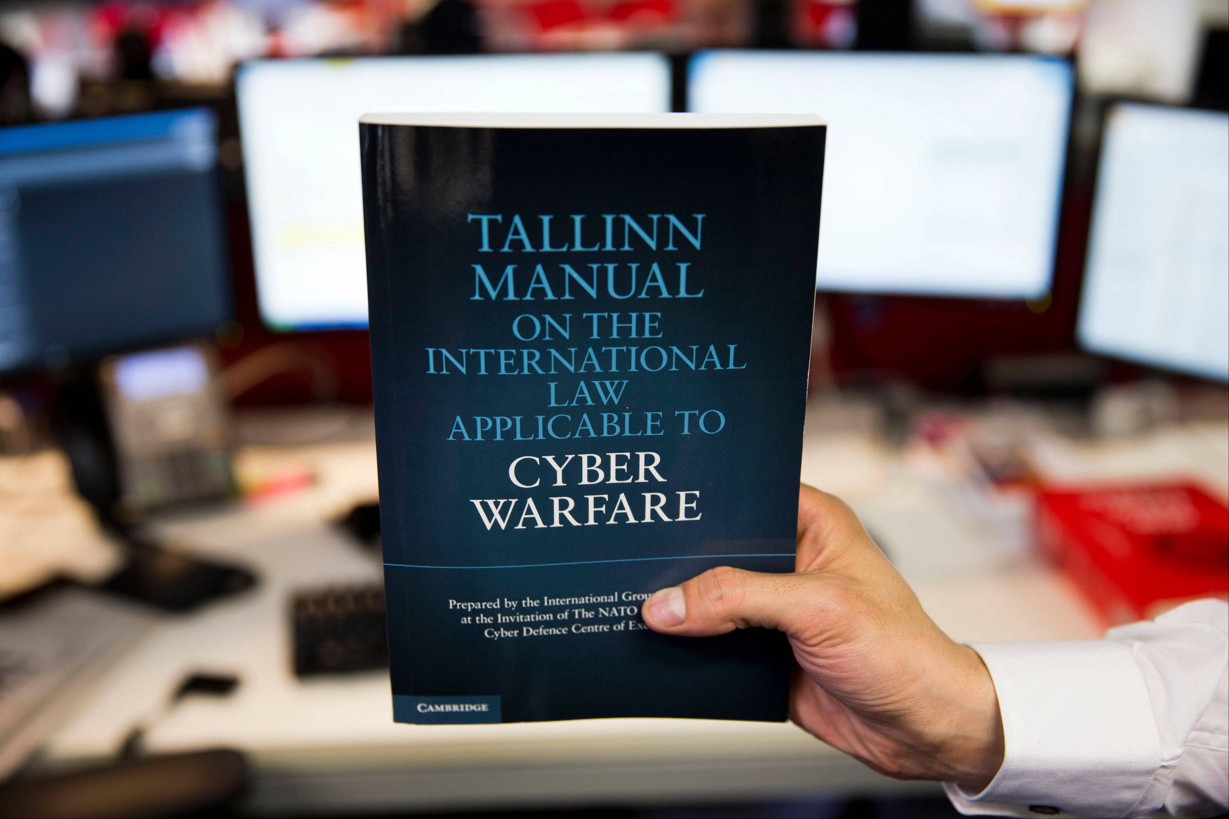 A copy of the Tallinn Manual, a rulebook on cyberwarfare.