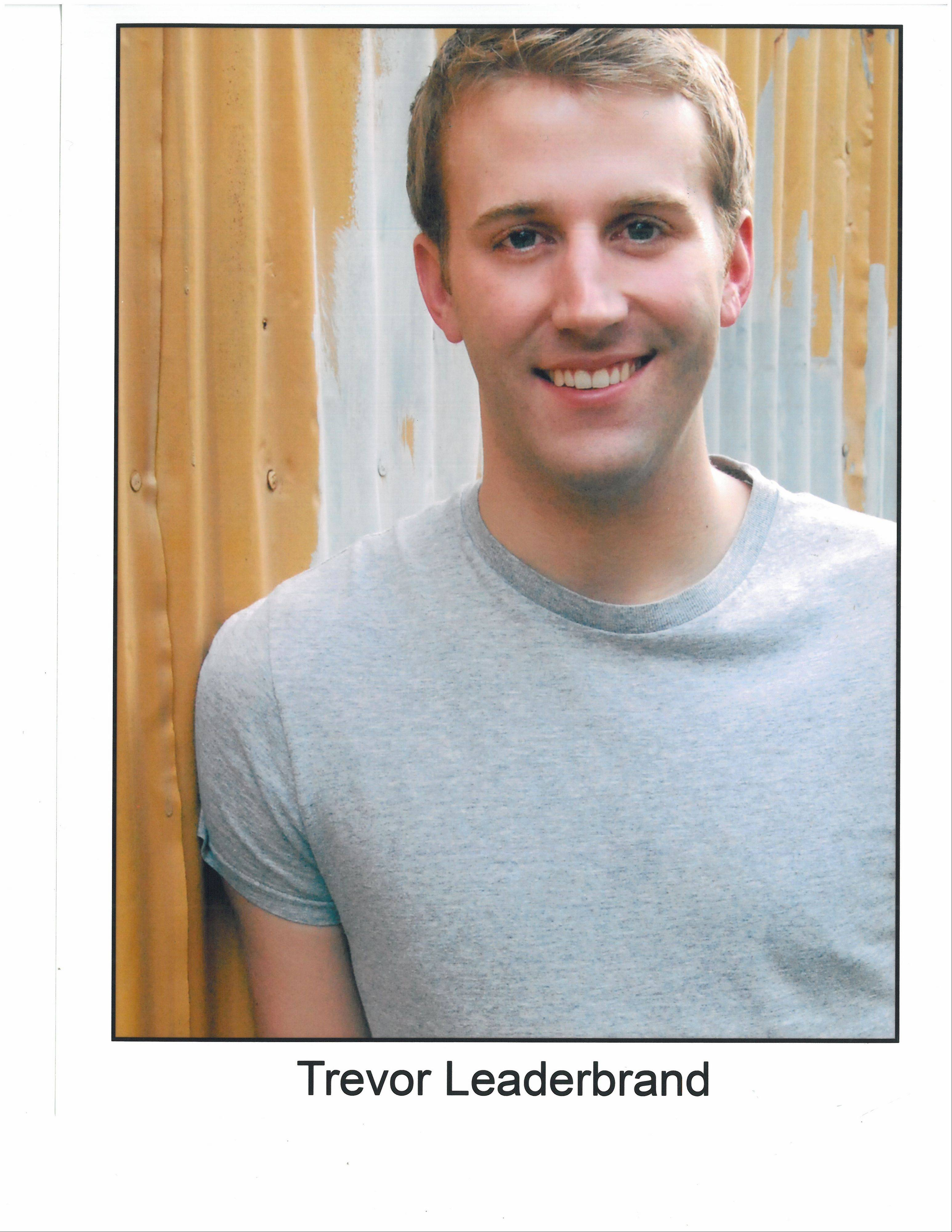 "Trevor Leaderbrand, a native of Mundelein and Grayslake, is making his touring debut in the company of the 2011 Broadway musical ""Catch Me If You Can"" at the Cadillac Palace Theatre."