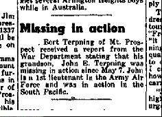 This item appeared on the front page of the Mount Prospect Herald on May 26, 1944, announcing John E. Terpning was missing in action.
