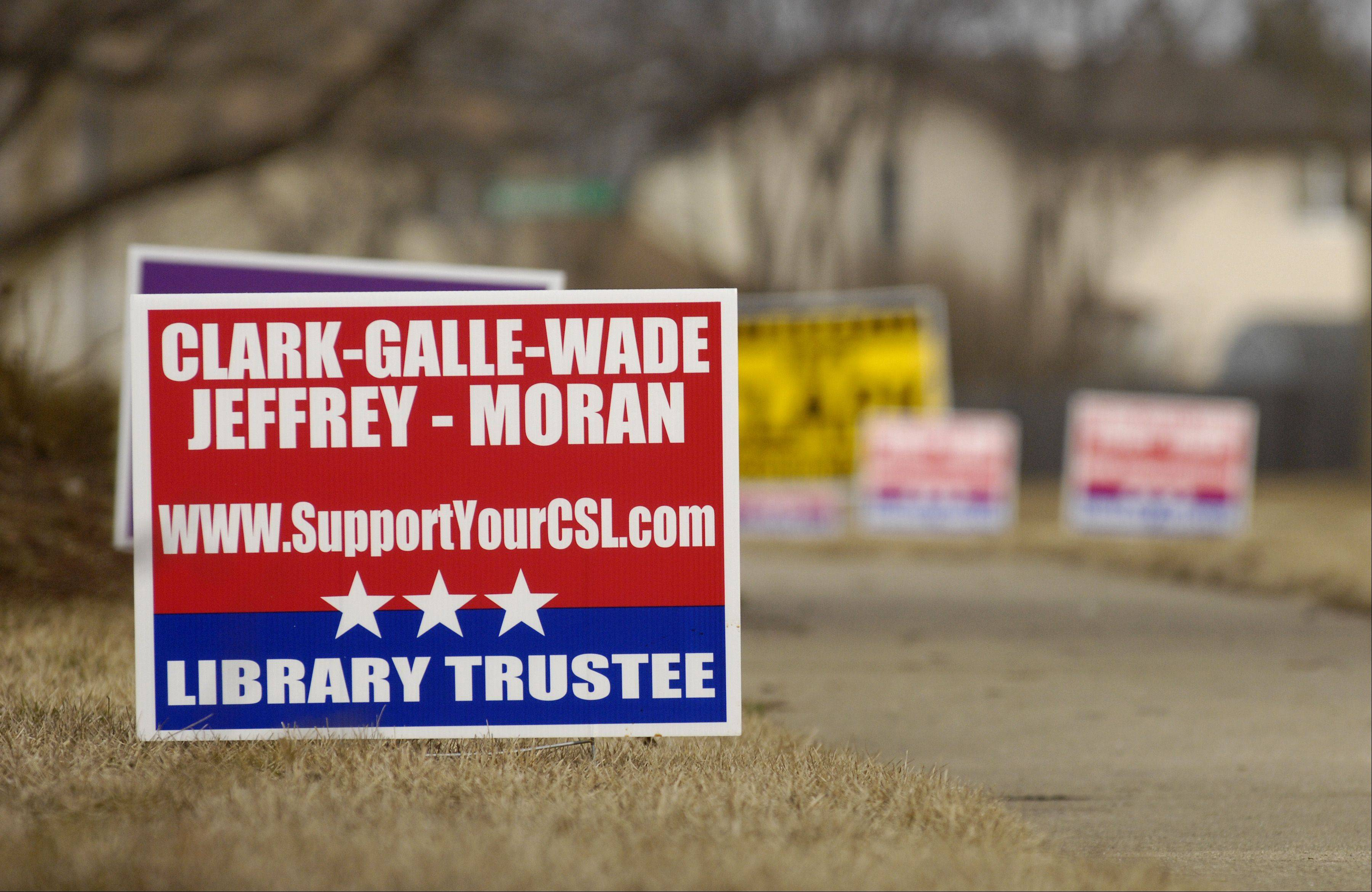 A home down the street from the Carol Stream Public Library has posted a campaign sign for the Support Your Library slate of candidates.