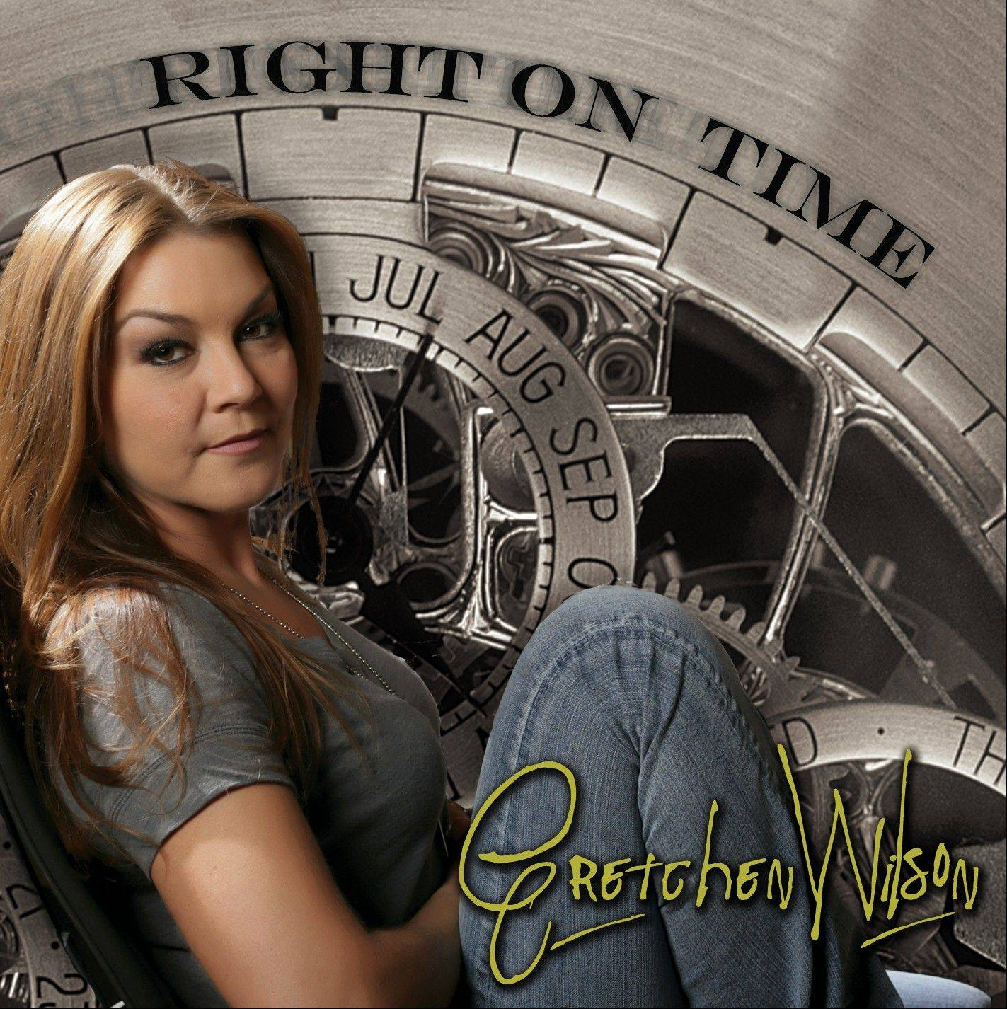 """Right on Time"" by Gretchen Wilson"