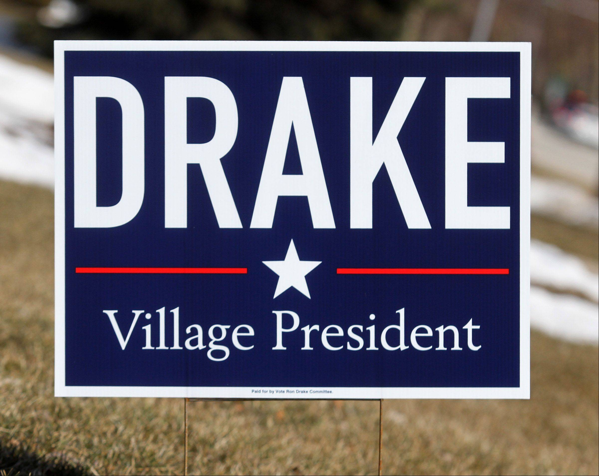 A lawn sign for Ron Drake.