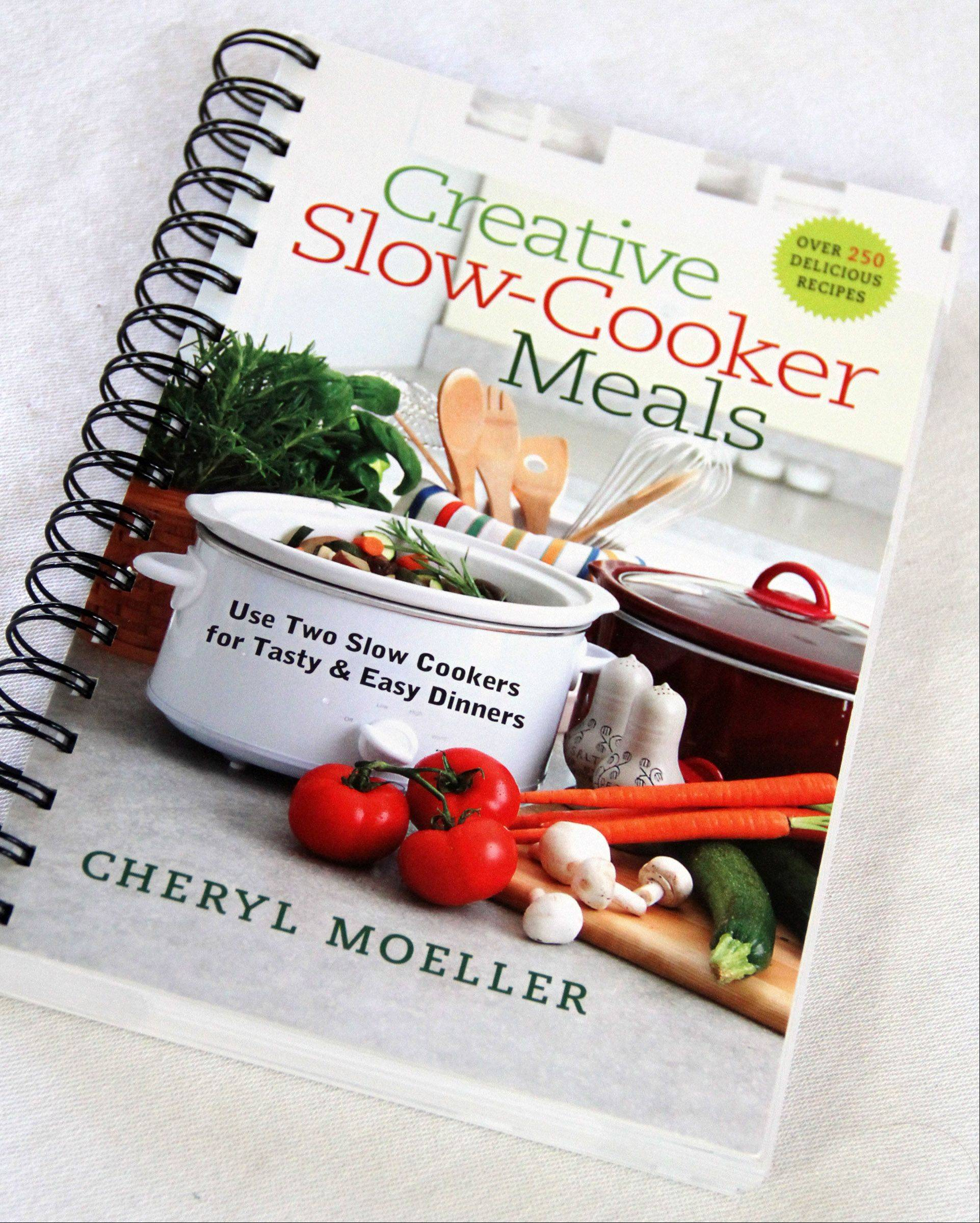 "Cheryl Moeller's ""Creative Slow-Cooker Meals"""