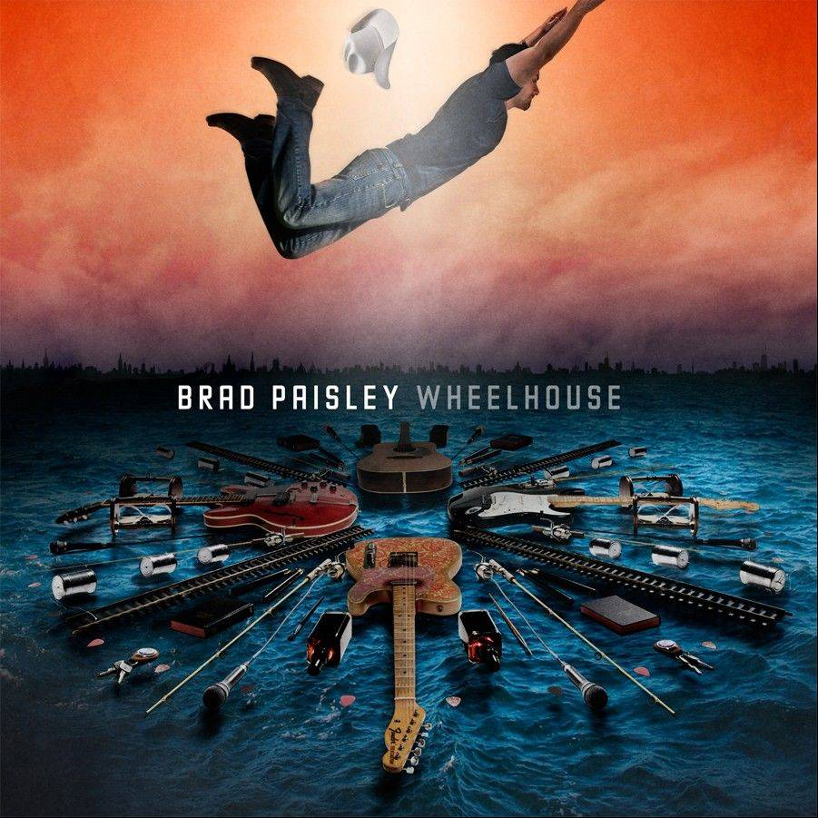 """Wheelhouse"" by Brad Paisley"
