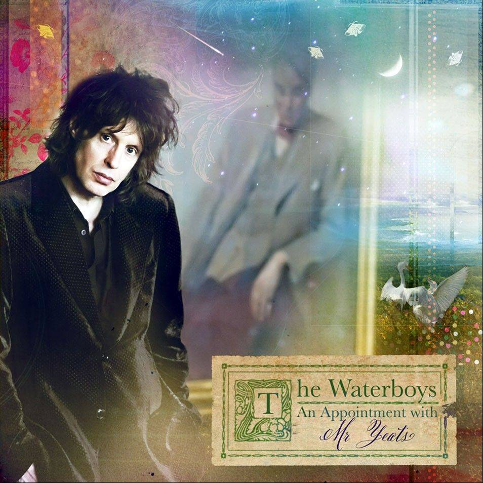 "The Waterboys, ""An Appointment with Mr. Yeats"""