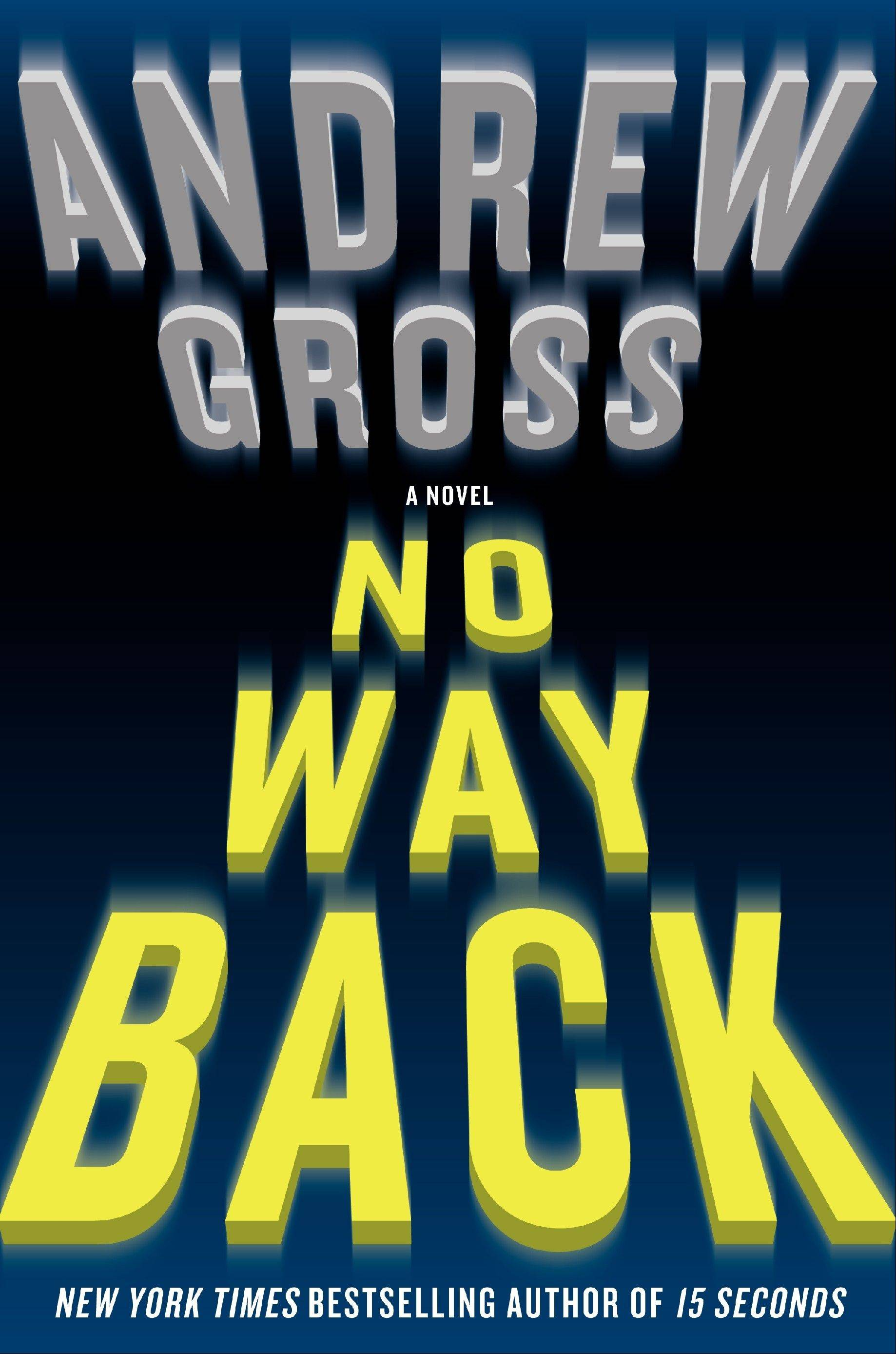 """No Way Back"" by Andrew Gross"
