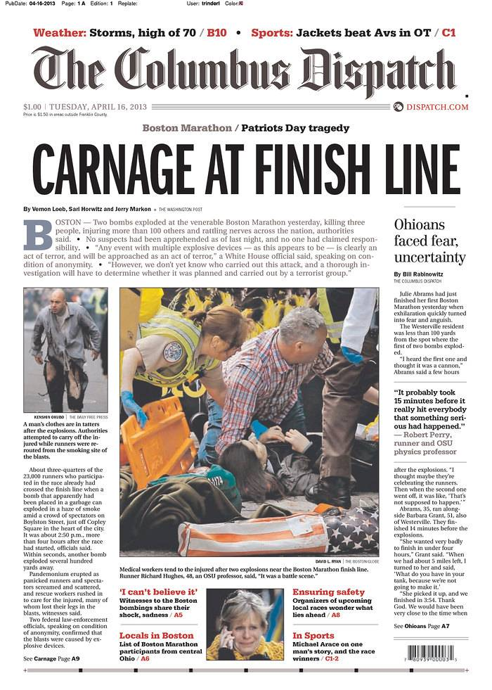 Two bombs blew up seconds apart Monday at the finish line of the Boston Marathon, one of the world's most storied races, tearing off limbs and leaving the streets spattered with blood and strewn with broken glass. Three people were killed, including an 8-year-old boy, and more than 140 were wounded. Here are front pages from around the United States.