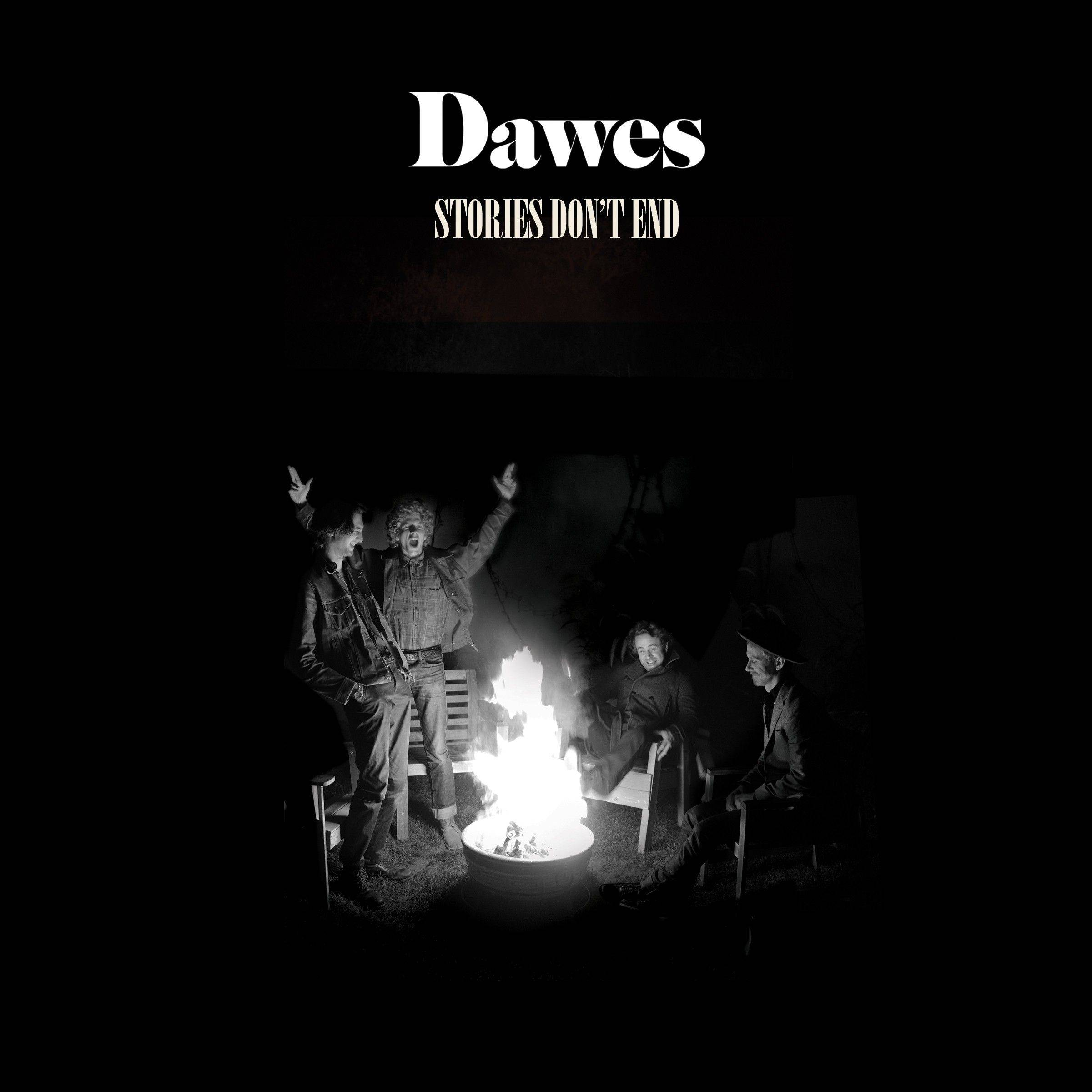 "Dawes, ""Stories Don't End"""