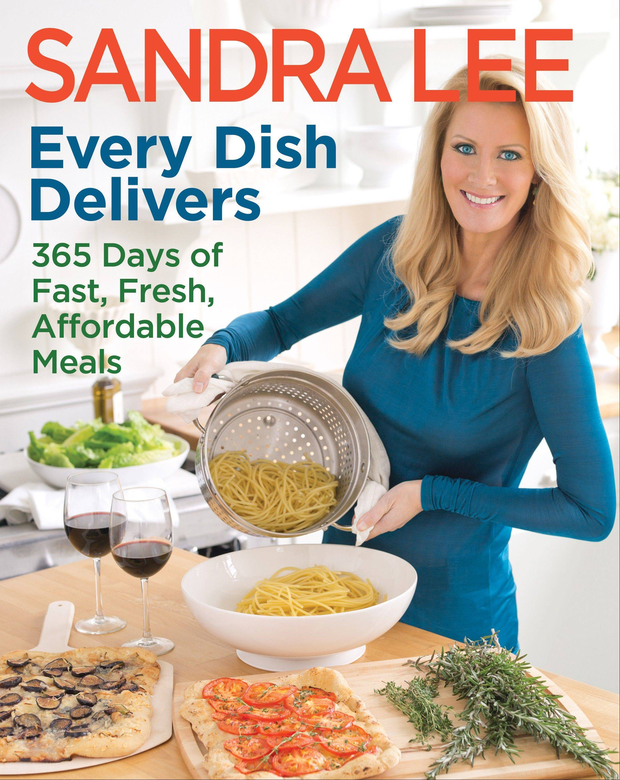 "Food Network star Sandra Lee says ""Every Dish Delivers: 365 Days of Fast, Fresh, Affordable Meals"" will be her last cookbook for a while as she turns her focus to her magazine, as well as home and gardening books."