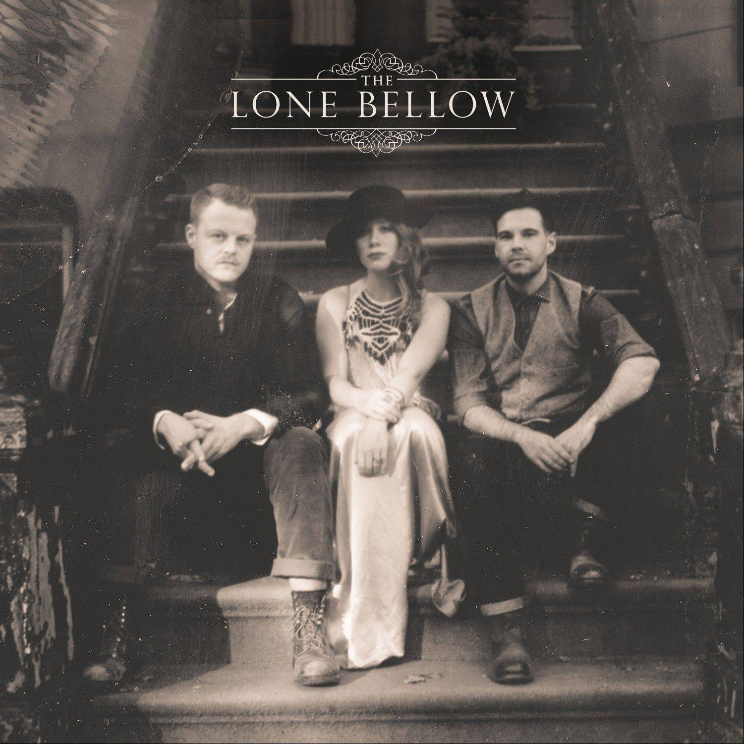 "The Lone Bellow, ""The Lone Bellow"""