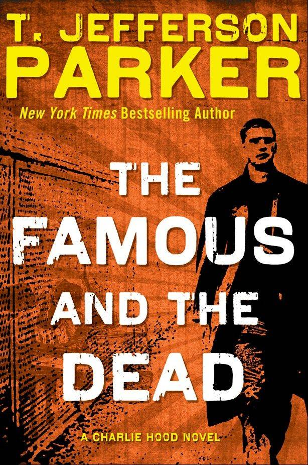 """The Famous and the Dead"" by T. Jefferson Parker"