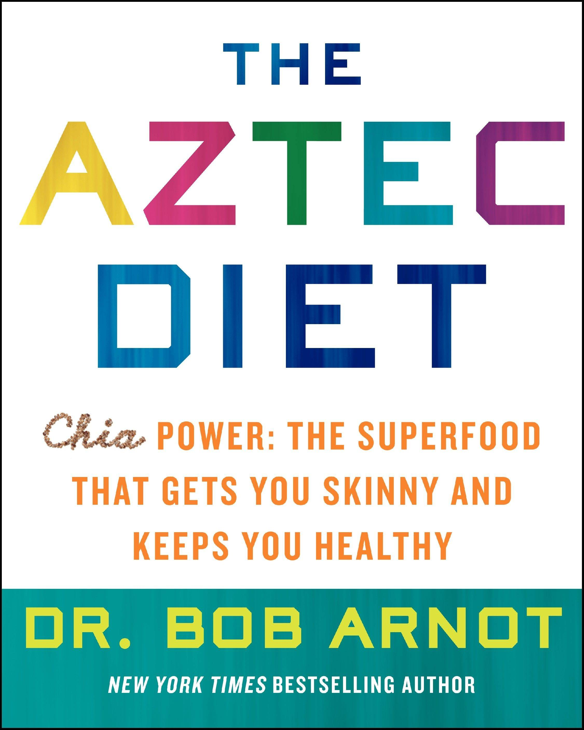 Lean and lovin' it: Getting familiar with 'The Aztec Diet'
