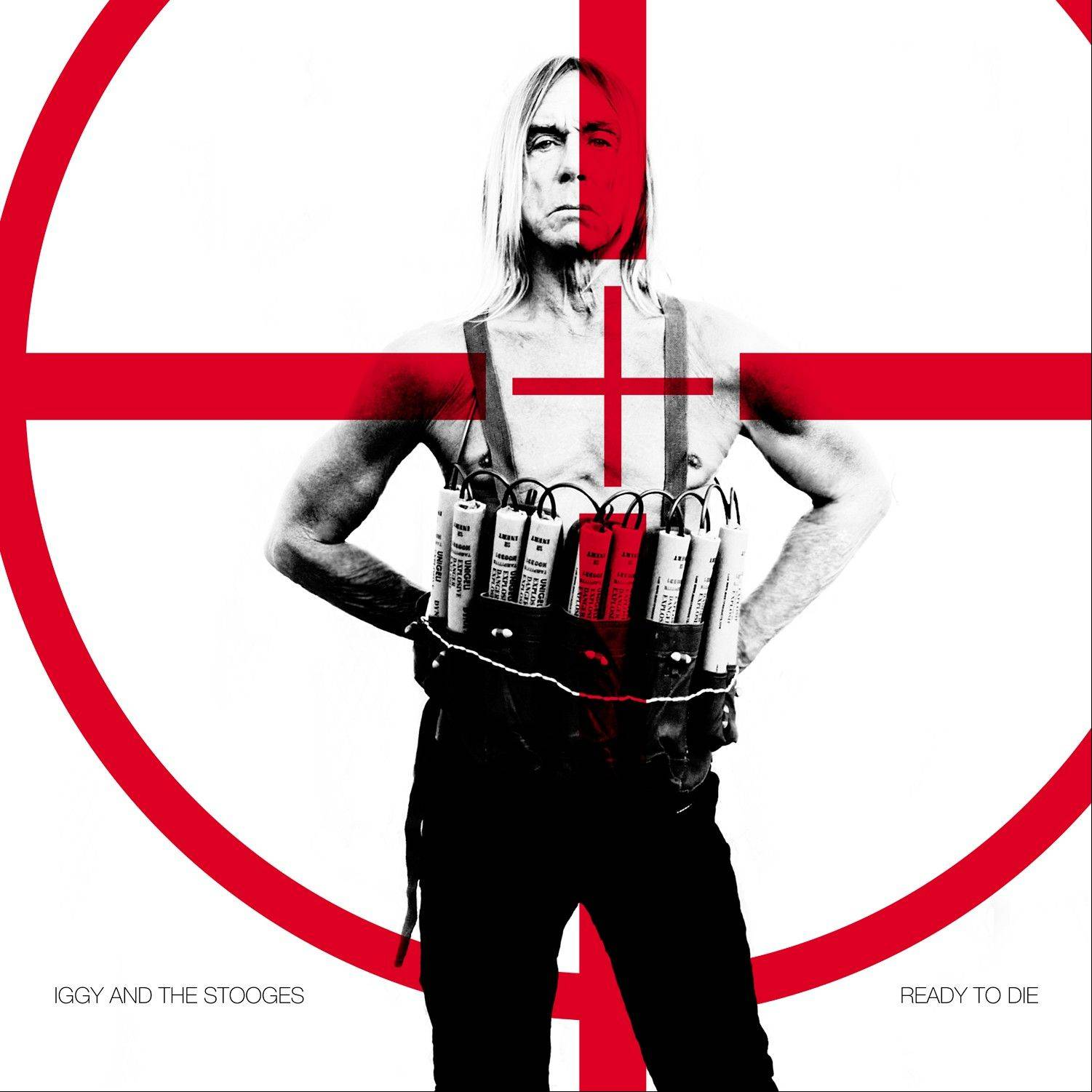 "Iggy Pop and the Stooges's ""Ready to Die"""