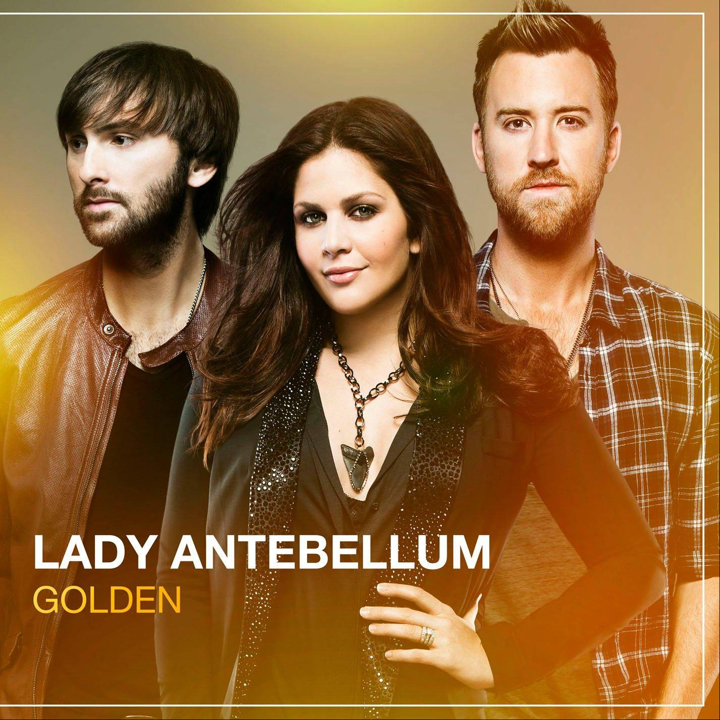 """Golden"" by Lady Antebellum"