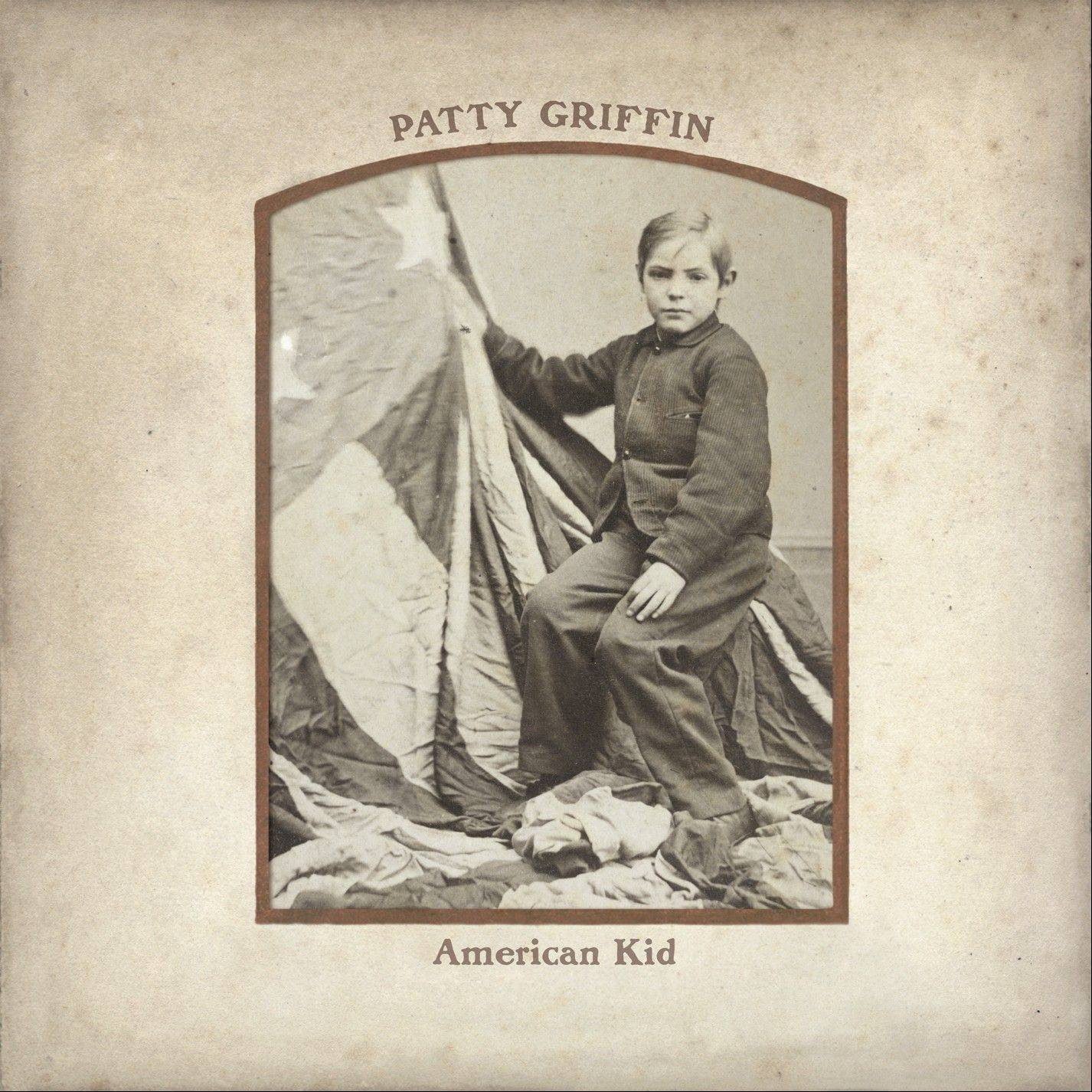 """American Kid"" by Patty Griffin"