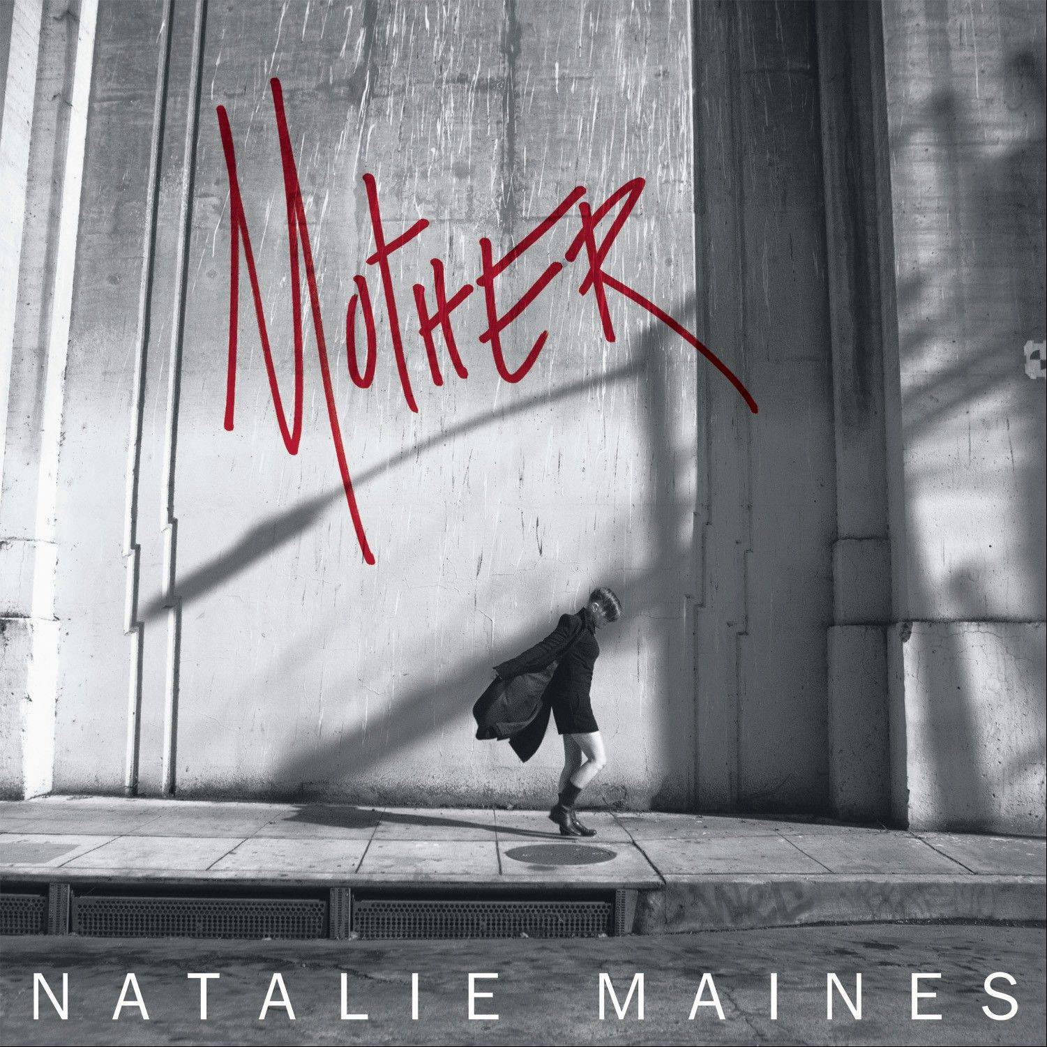 "Natalie Maines' ""Mother"""