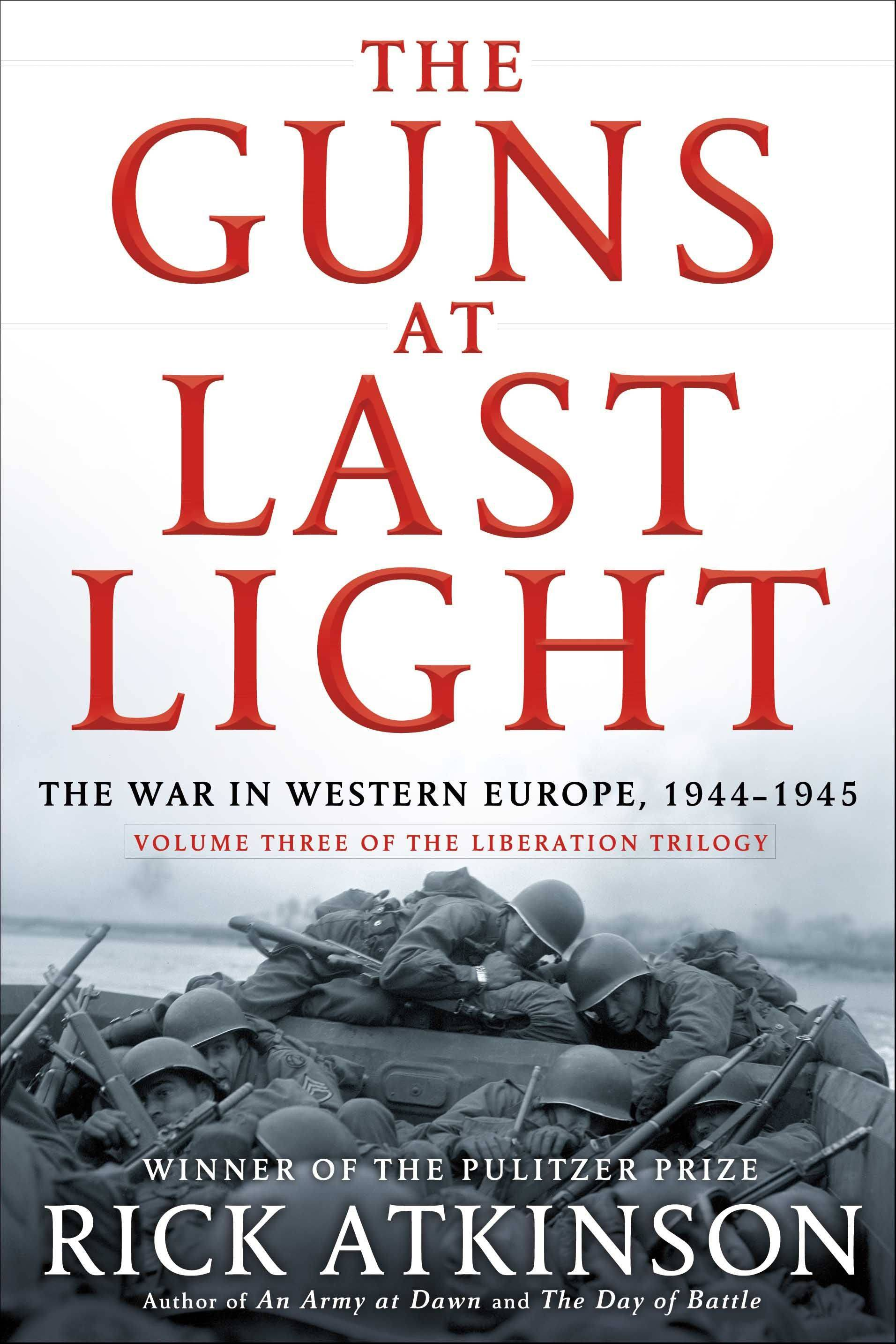"""The Guns at Last Light"" by Rick Atkinson"