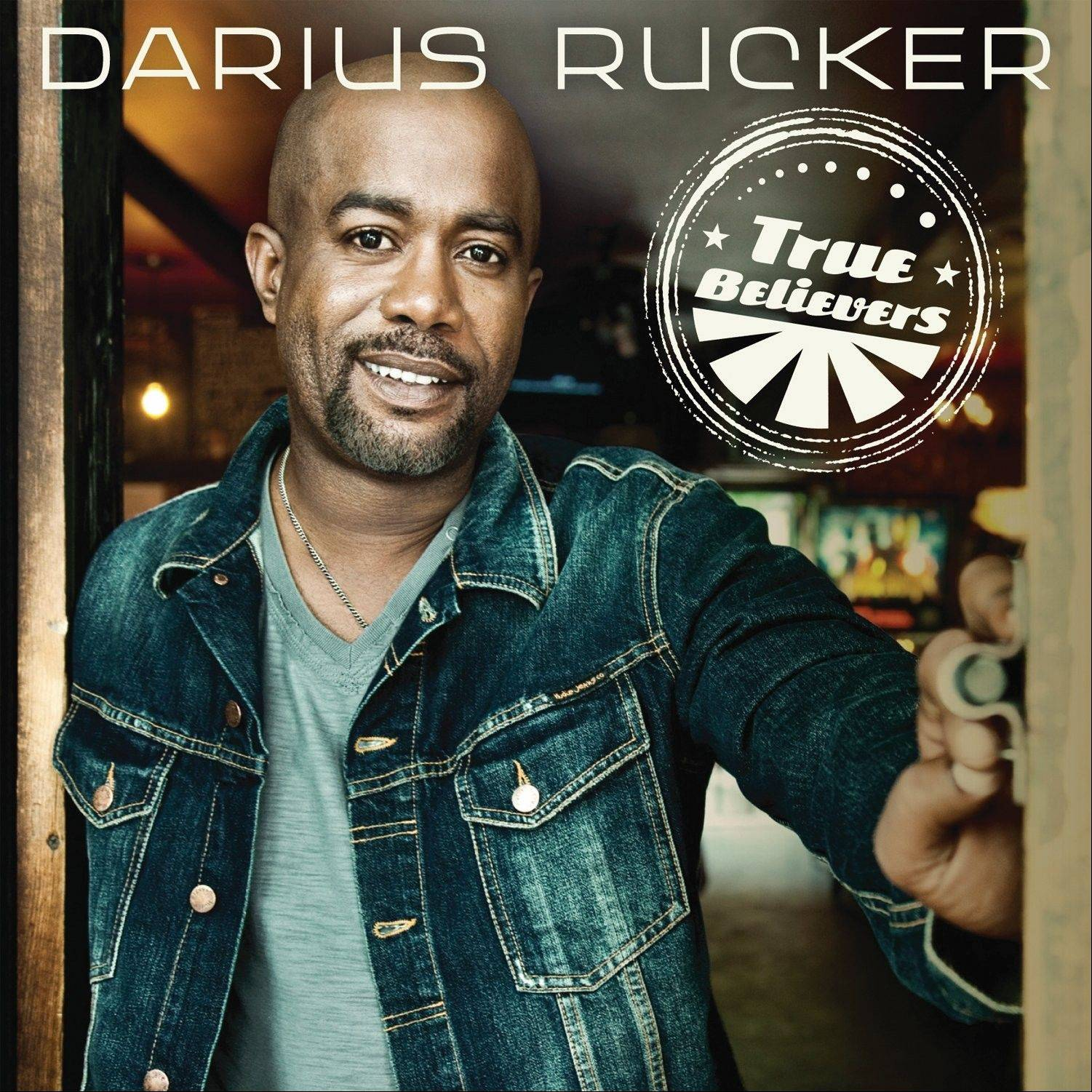 """True Believers"" by Darius Rucker"