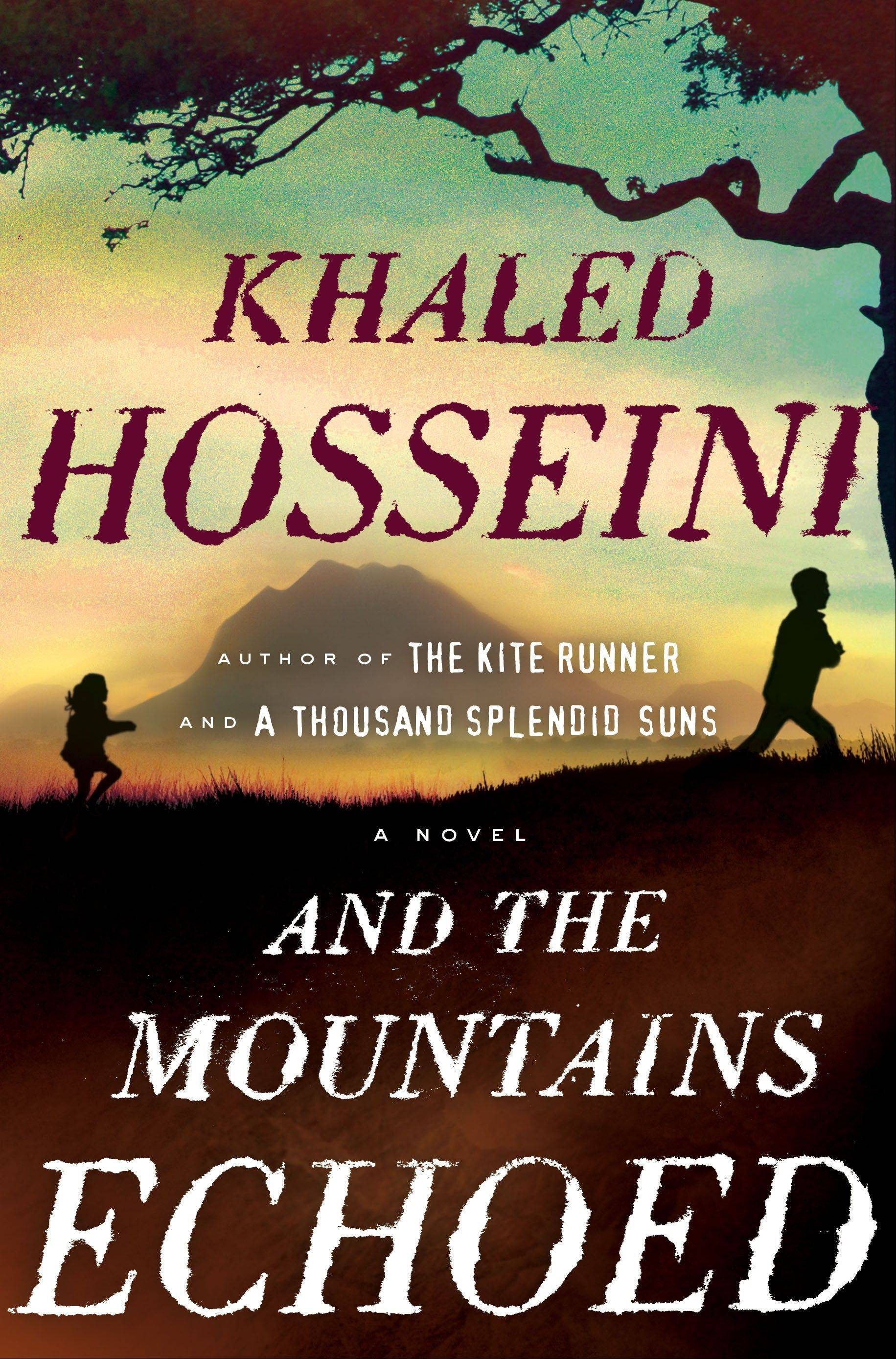 """And the Mountains Echoed"" by Khaled Hosseini"