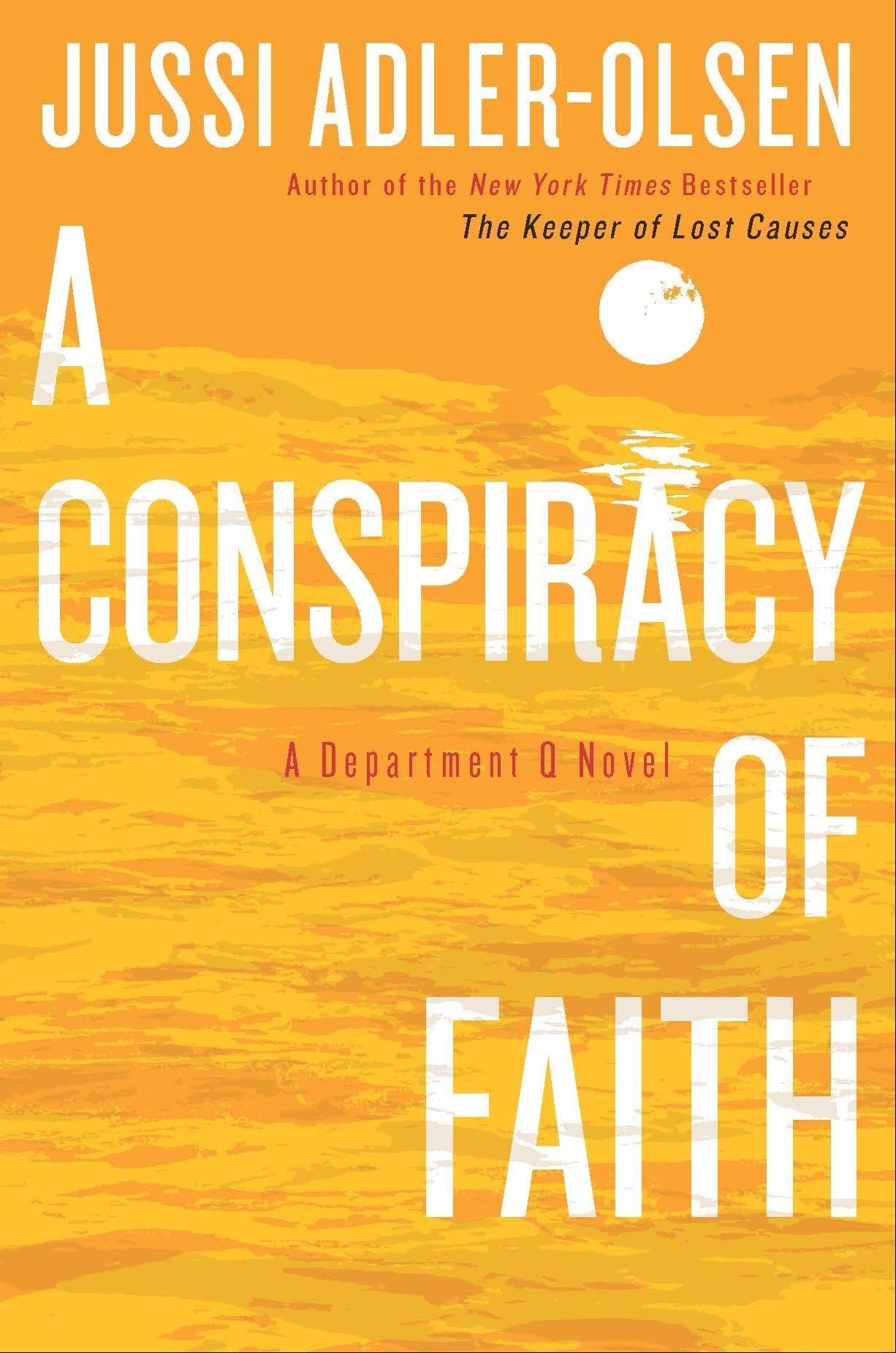"""A Conspiracy of Faith"" by Jussi Adler-Olsen"