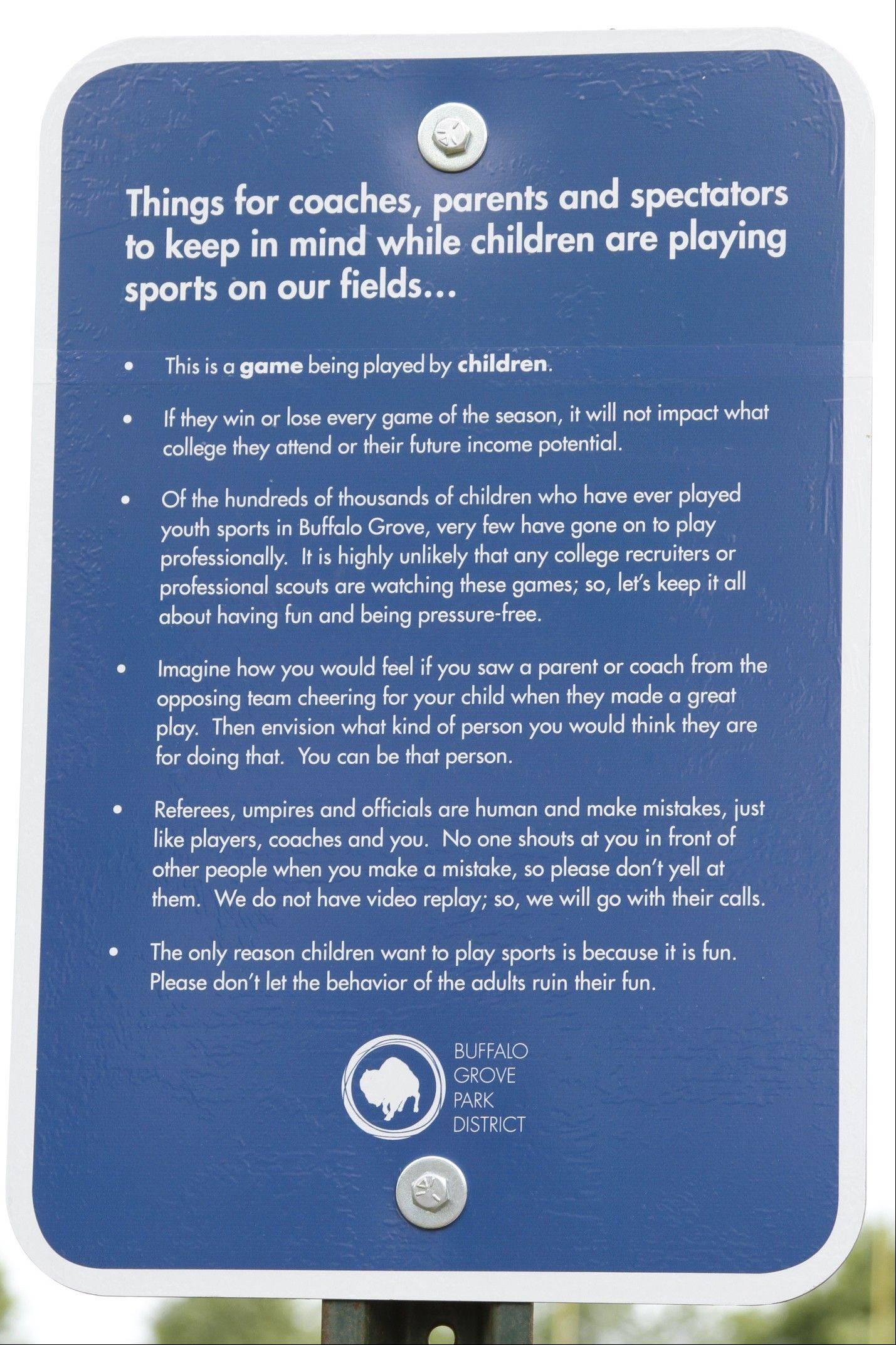 Courtesy Buffalo Grove Park DistrictThis is one of the signs being put up by the Buffalo Grove Park District to discourage inappropriate adult behavior at sporting events.