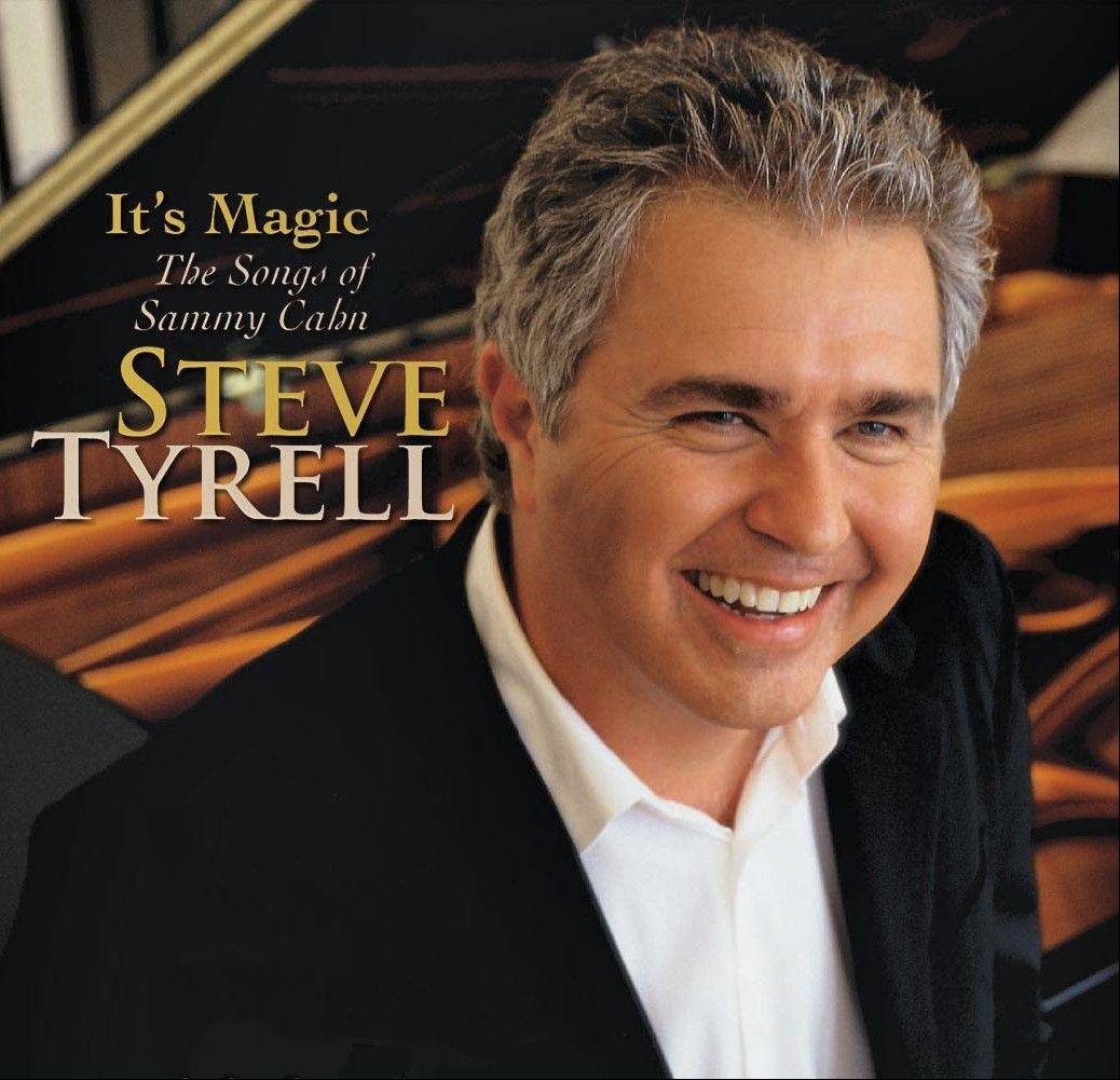 """It's Magic: The Songs of Sammy Cahn"" by Steve Tyrell"