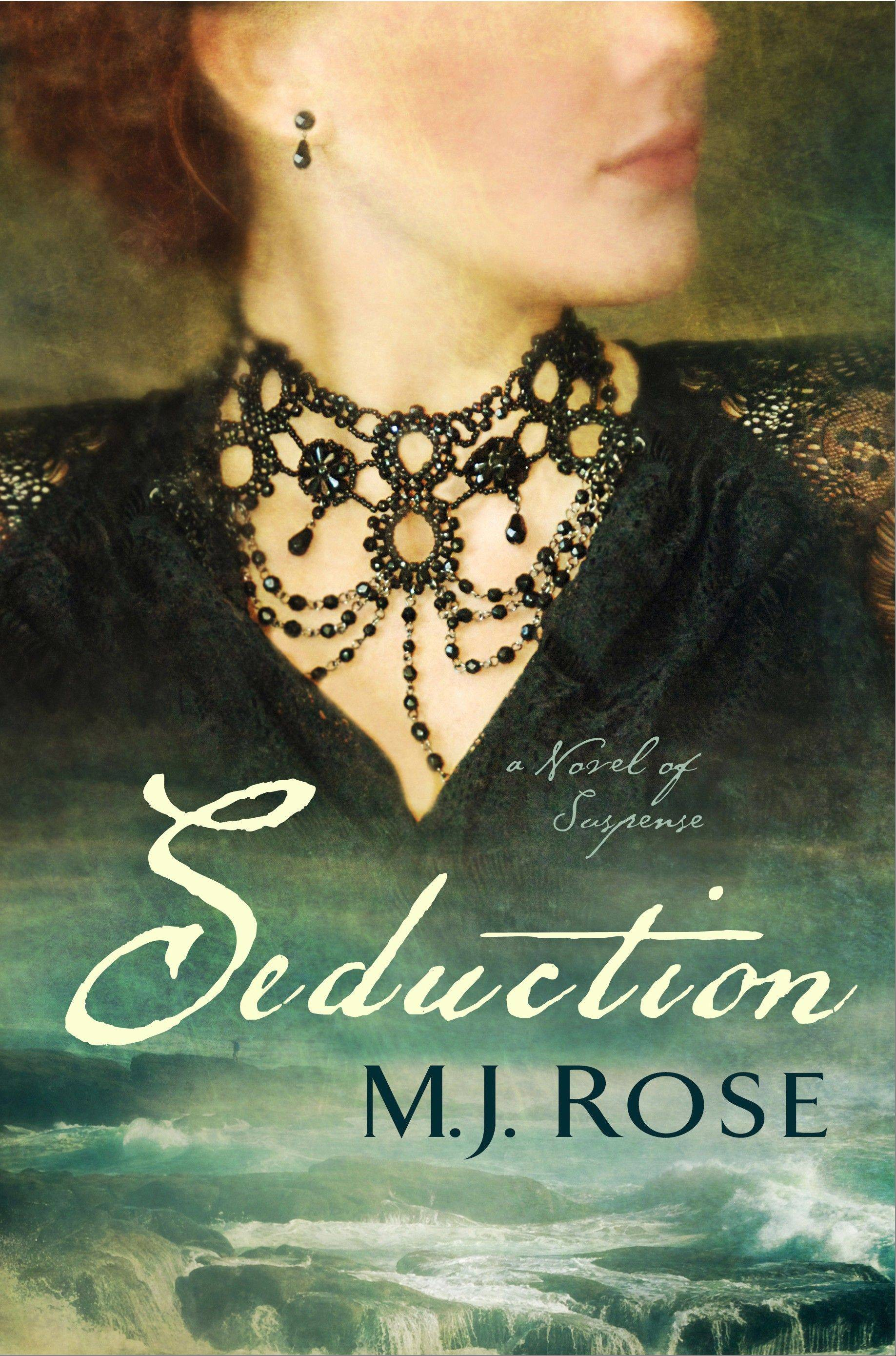 """Seduction"" by M.J. Rose"