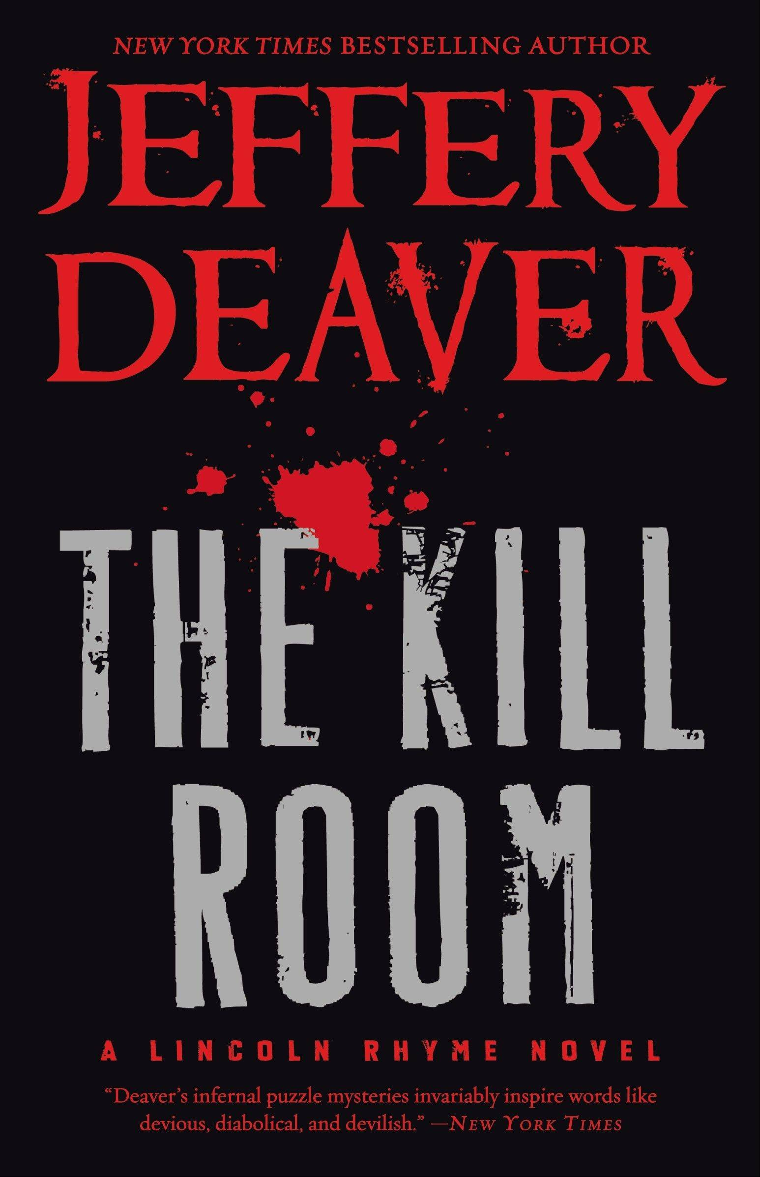 """The Kill Room"" by Jeffrey Deaver"
