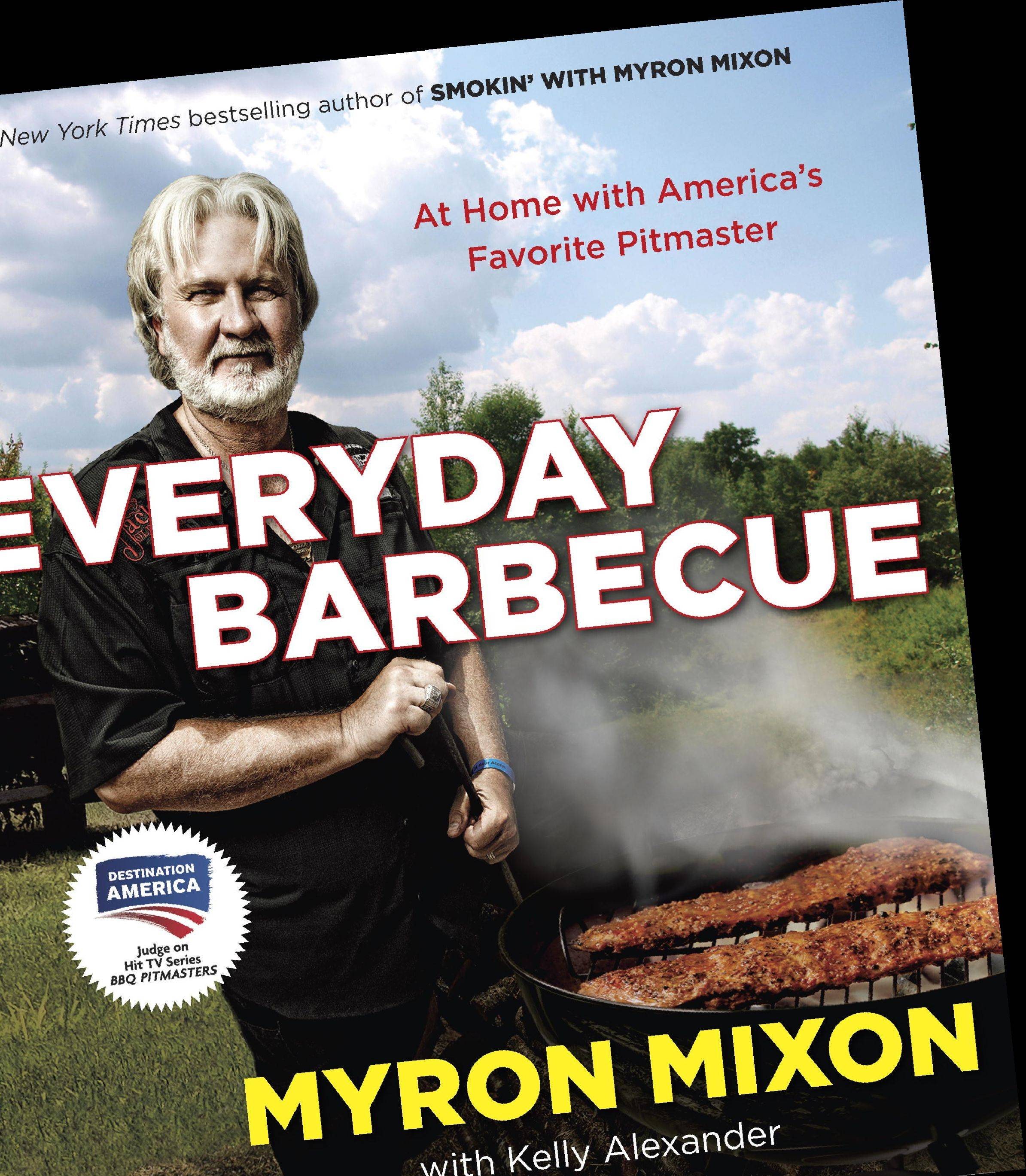 """Everyday Barbecue"" by Myron Mixon"