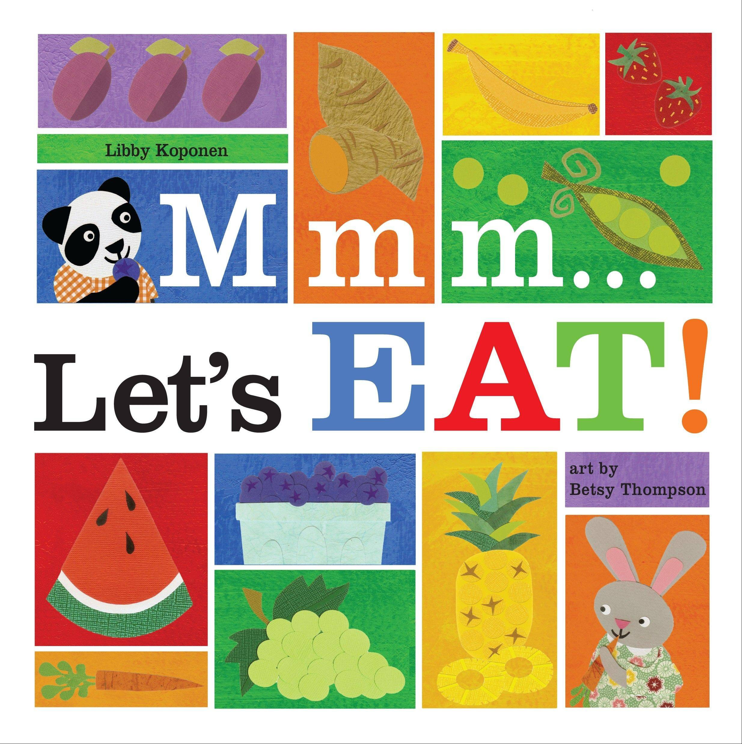 """Mmm � Let's Eat!"" by Libby Koponen and Betsy Thompson"