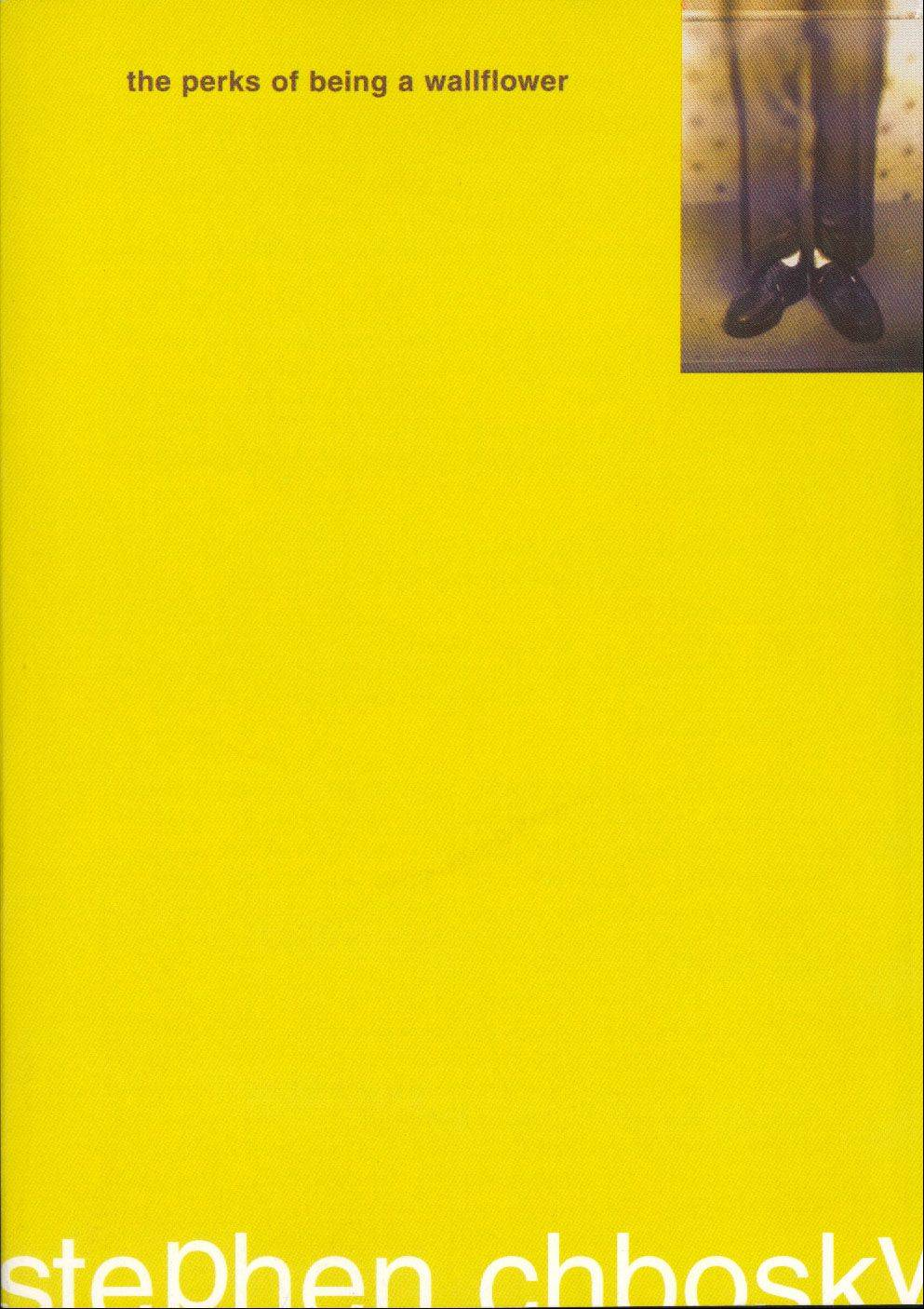 �The Perks of Being a Wallflower� by Stephen Chbosky