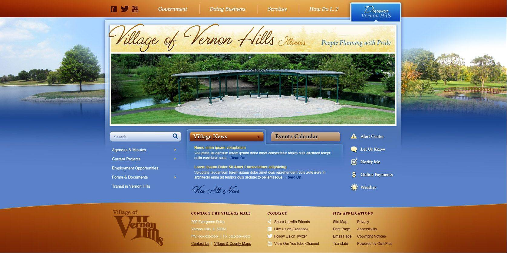 The Village of Vernon Hills is launching a newly designed website at 5 p.m. Thursday. Officials say the new site will be easier for residents to navigate and learn about village happenings.