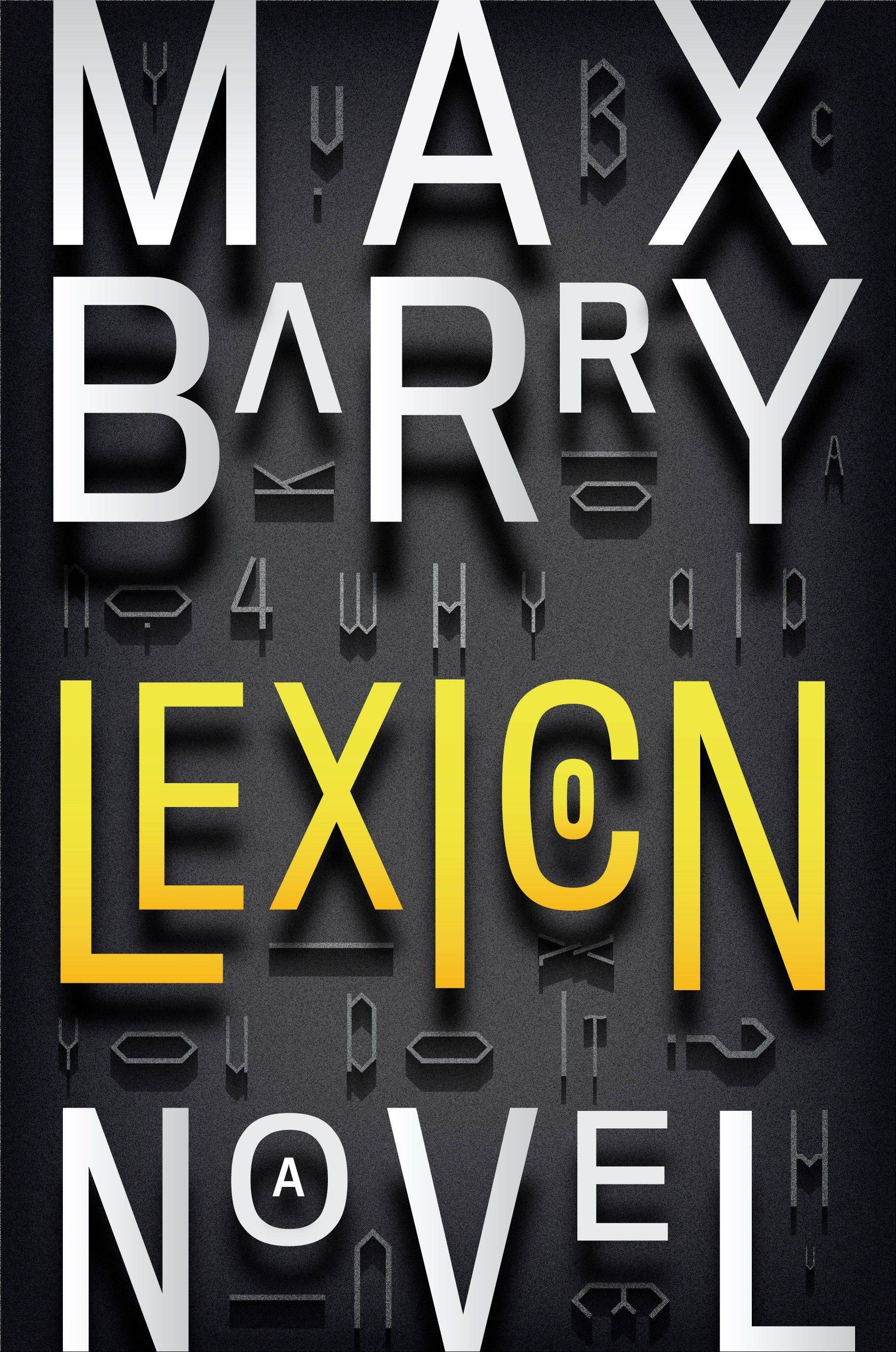 """Lexicon"" by Max Barry"