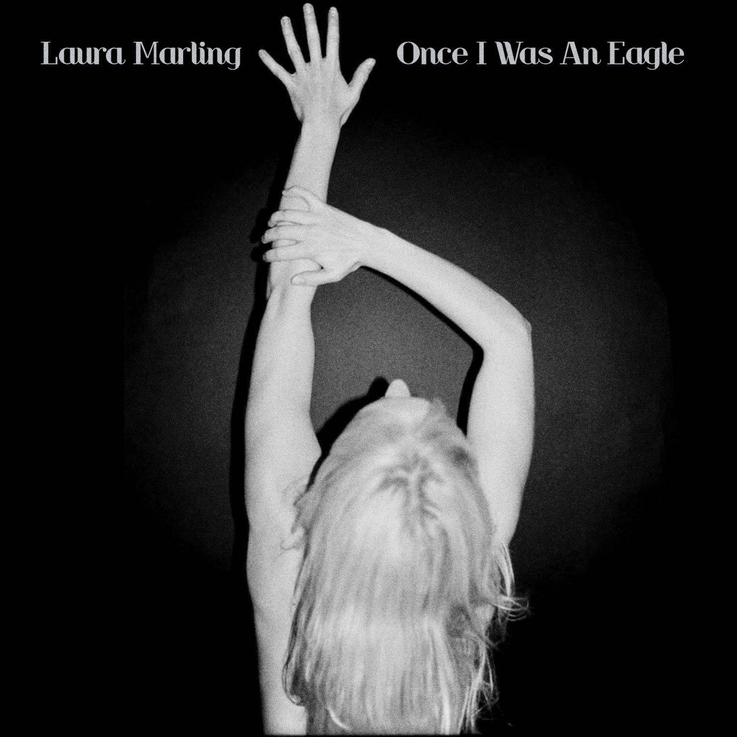 """Once I Was an Eagle"" by Laura Marling"