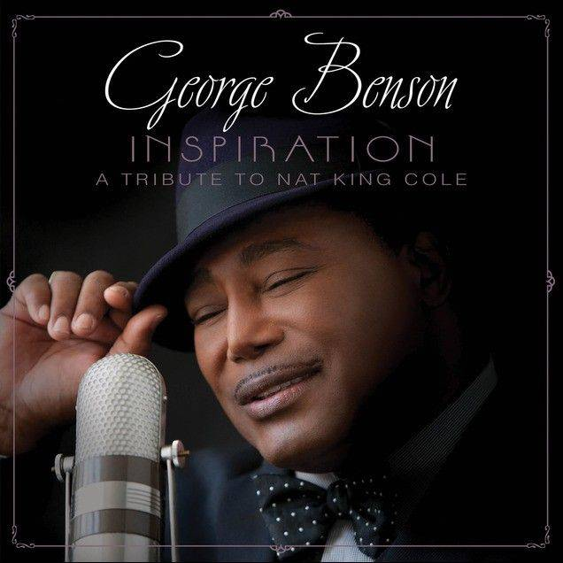 "George Benson, ""Inspiration: A Tribute To Nat King Cole"""