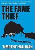 """The Fame Thief"" by Timothy Hallinan"