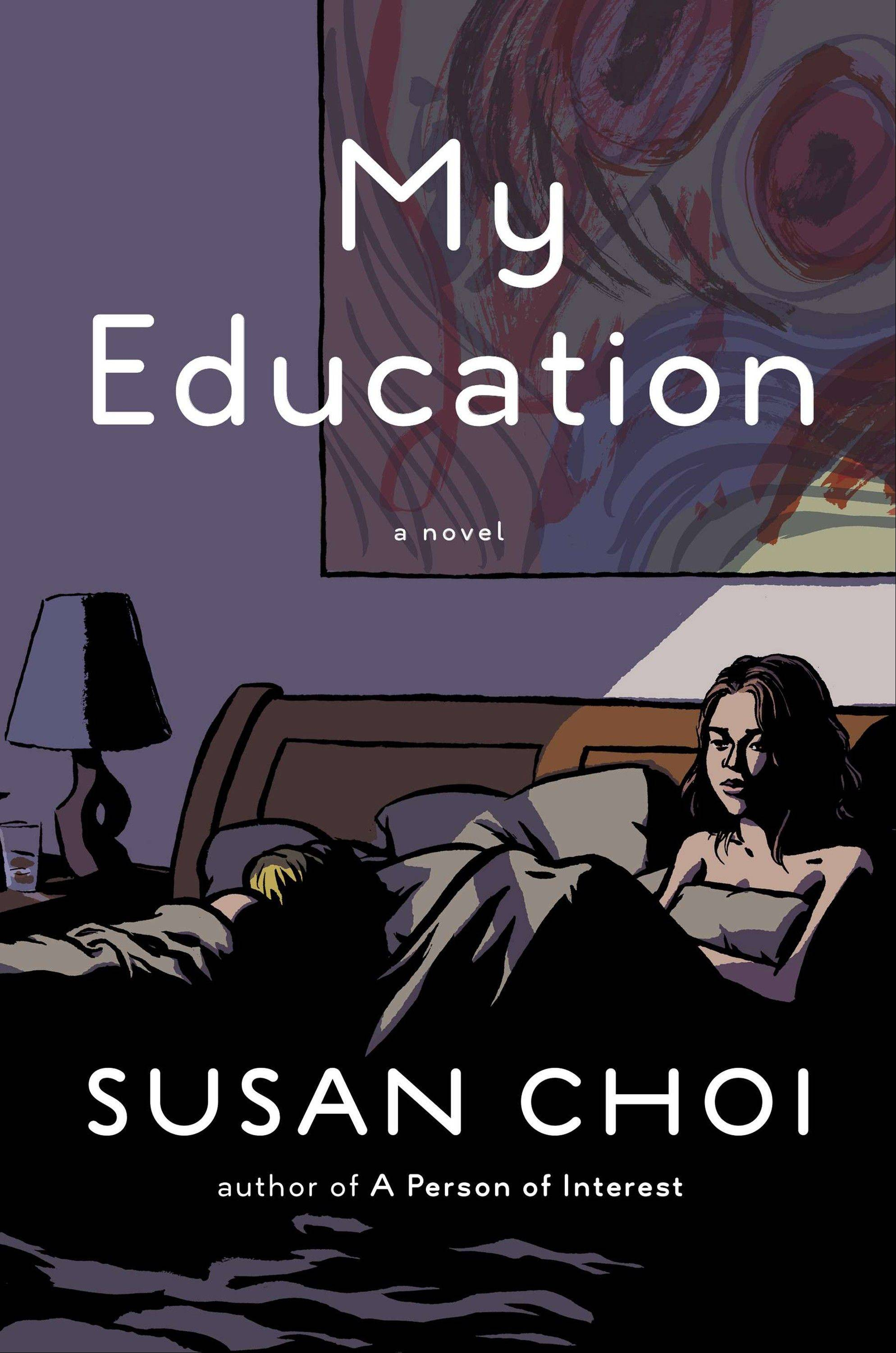 """My Education"" by Susan Choi"