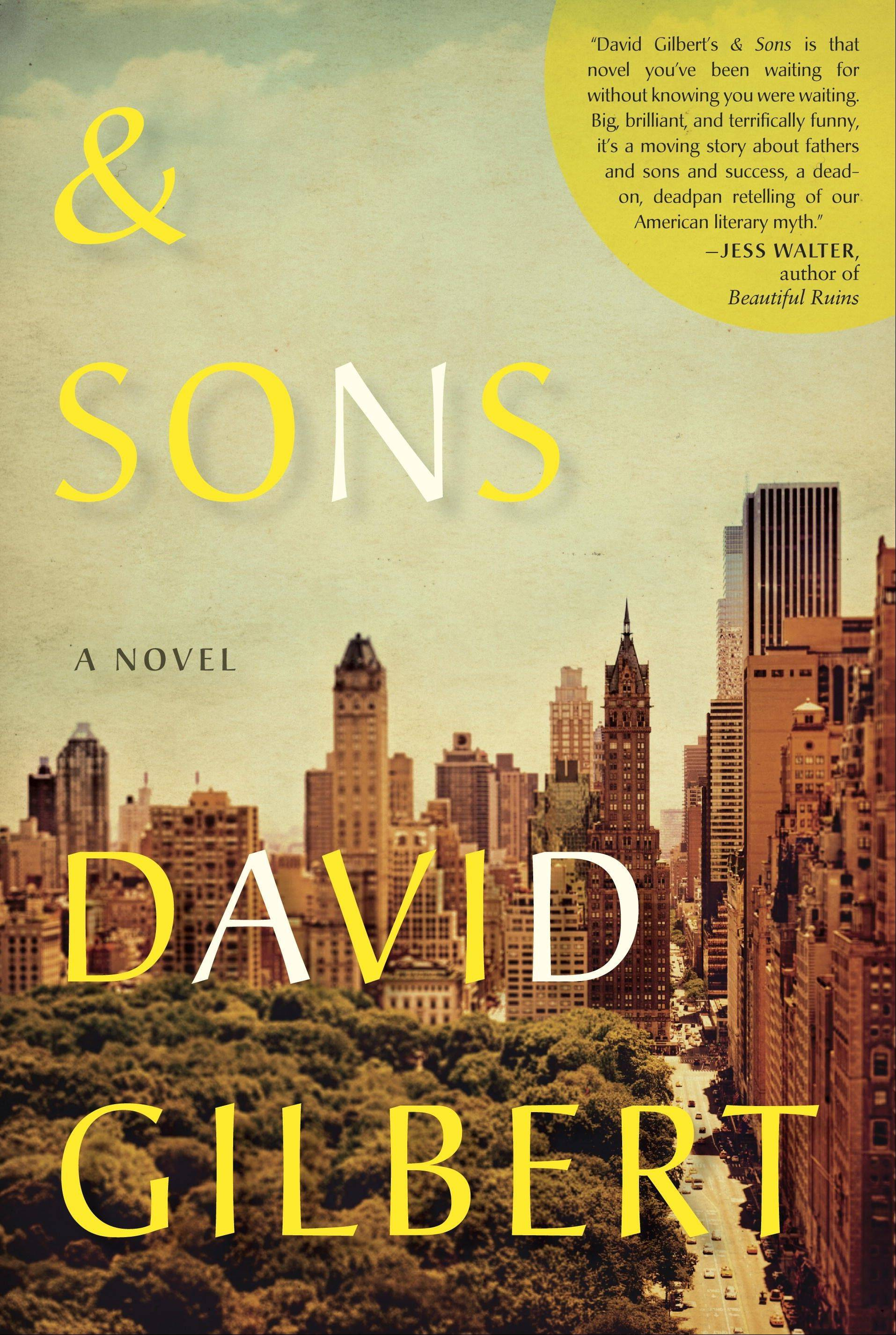 """& Sons"" by David Gilbert"