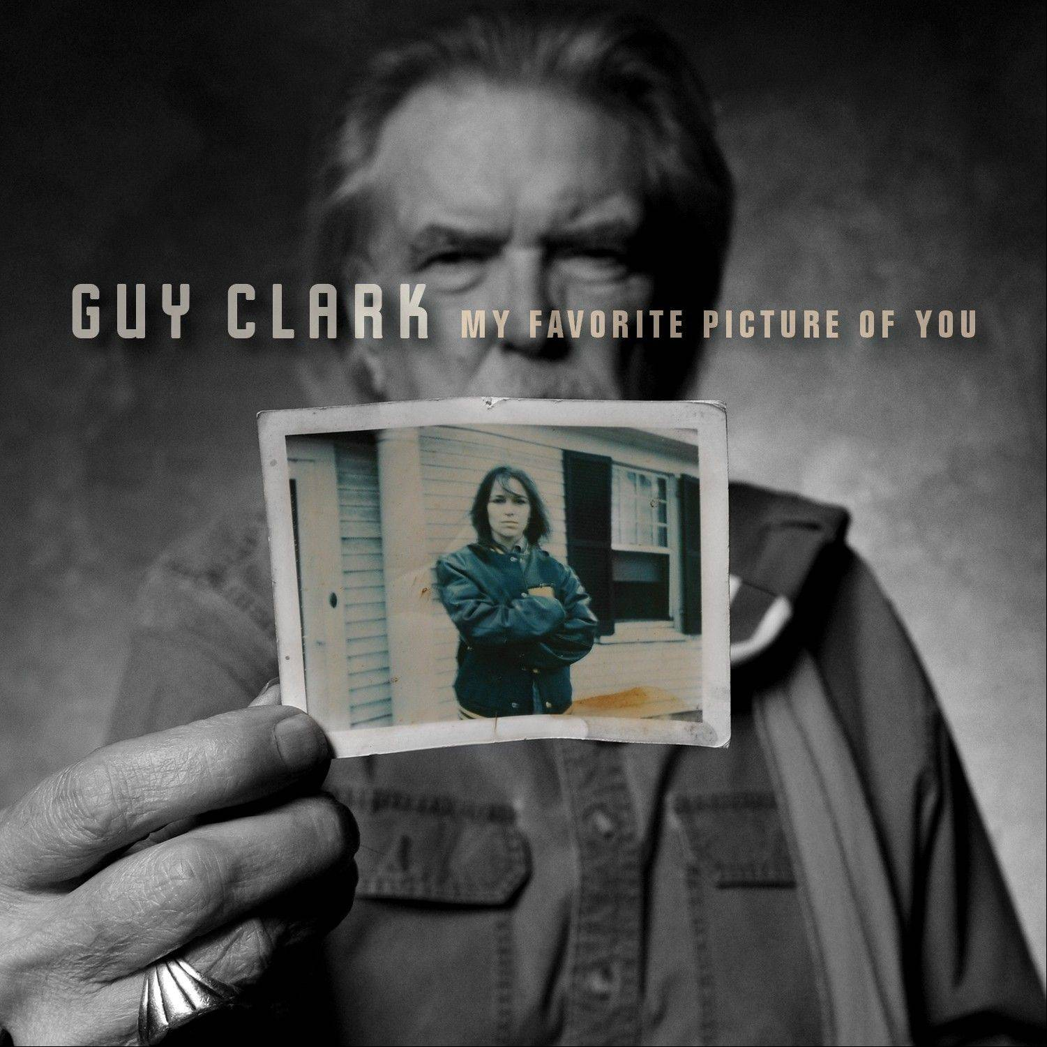 "Guy Clark, ""My Favorite Picture of You"""