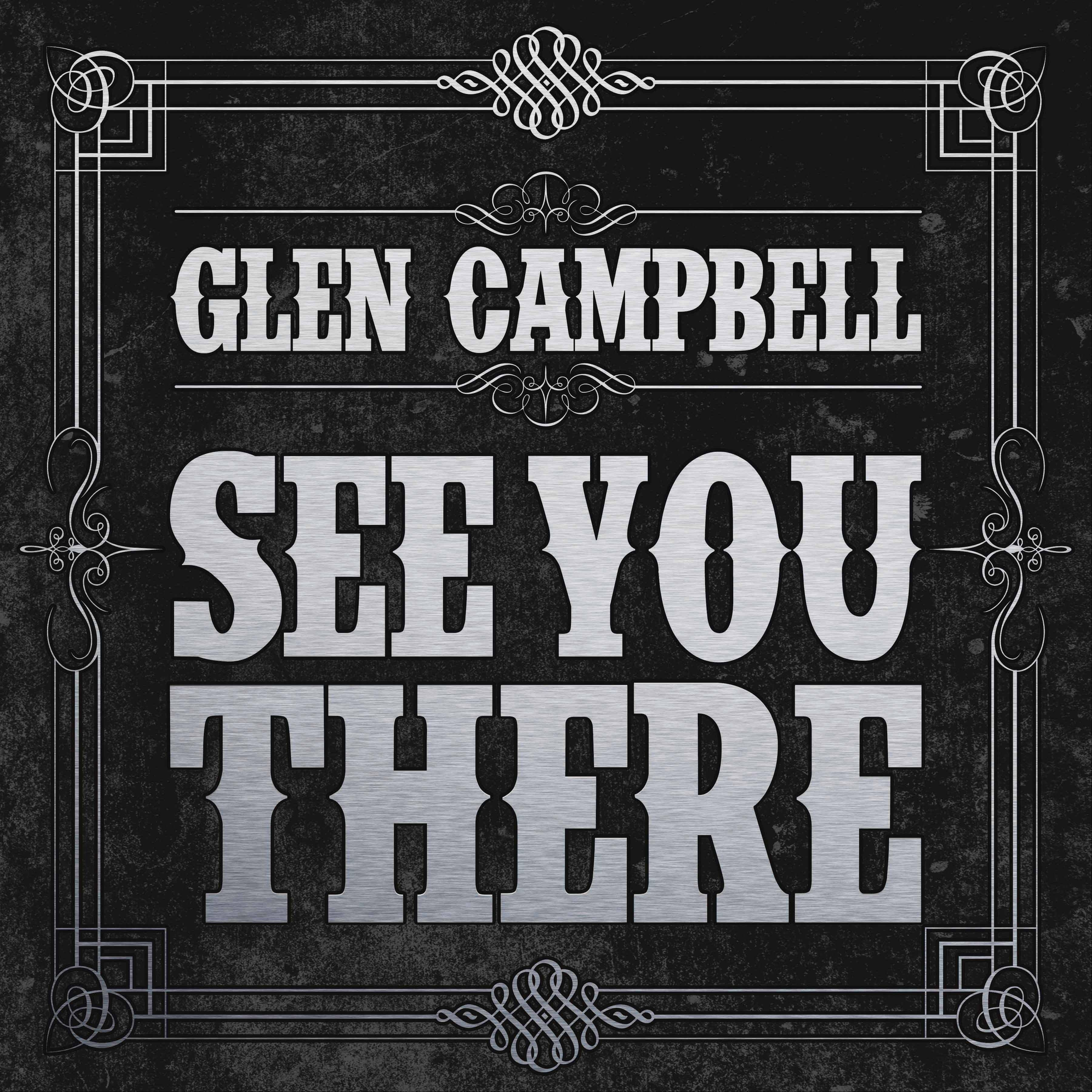"""See You There"" by Glen Campbell"