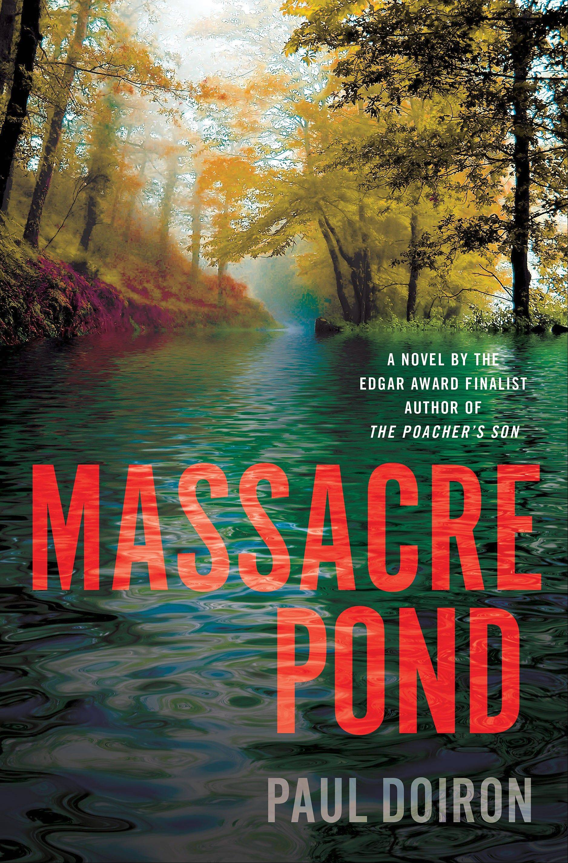"""Massacre Pond,"" by Paul Doiron"