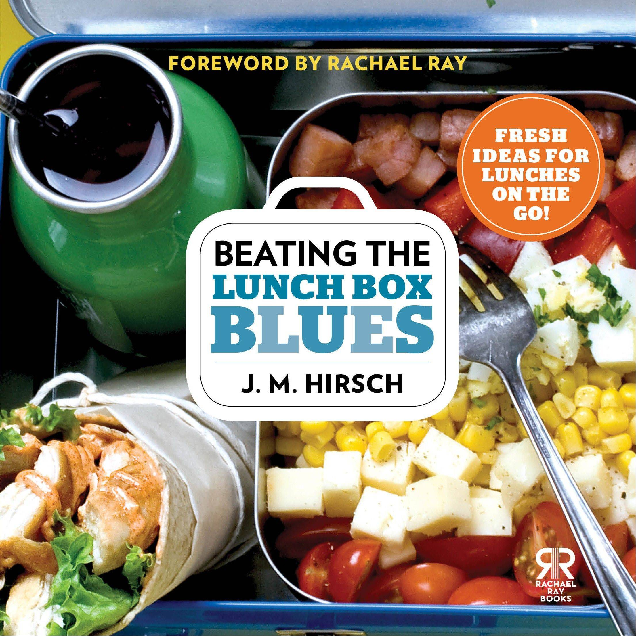 """Beating the Lunch Box Blues"" by J.M. Hirsch"