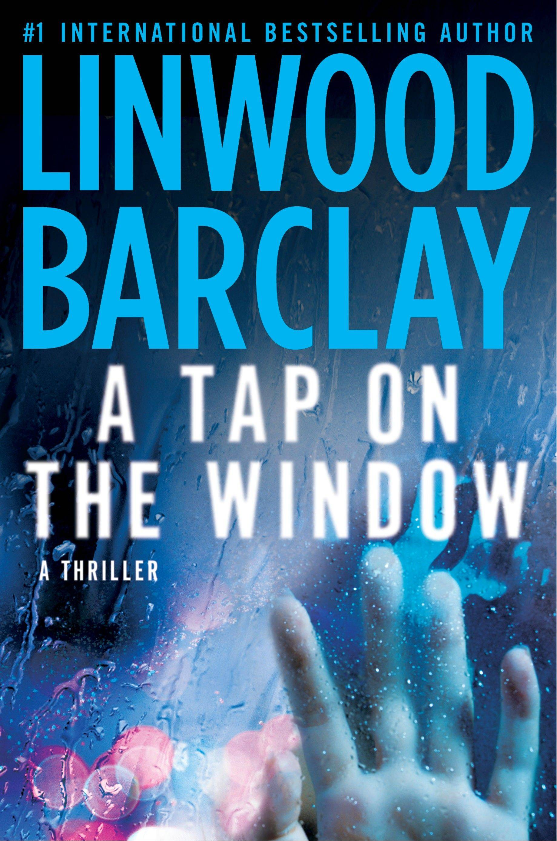 """A Tap On the Window"" by Linwood Barclay"