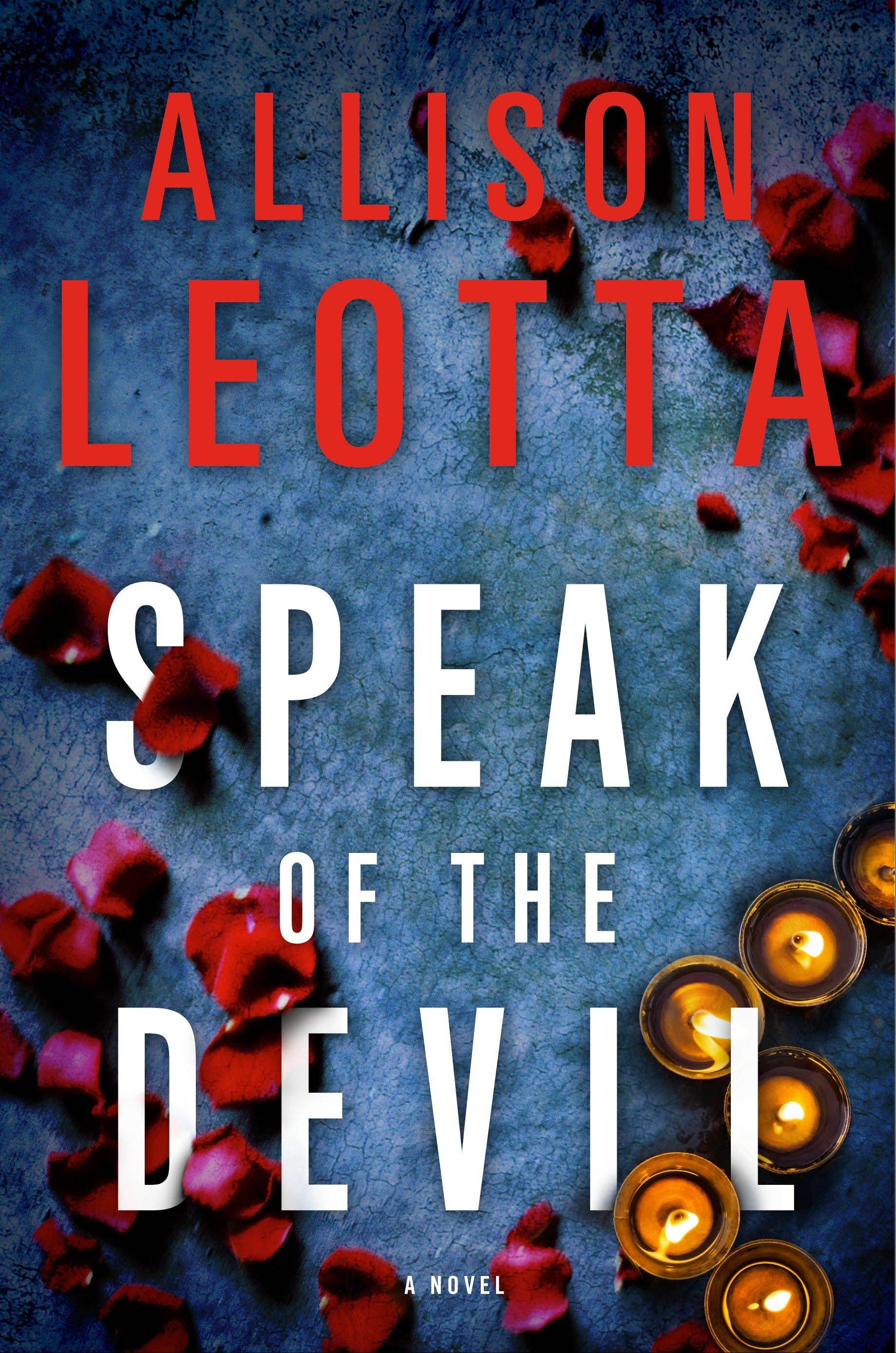 """Speak of the Devil"" by Allison Leotta"